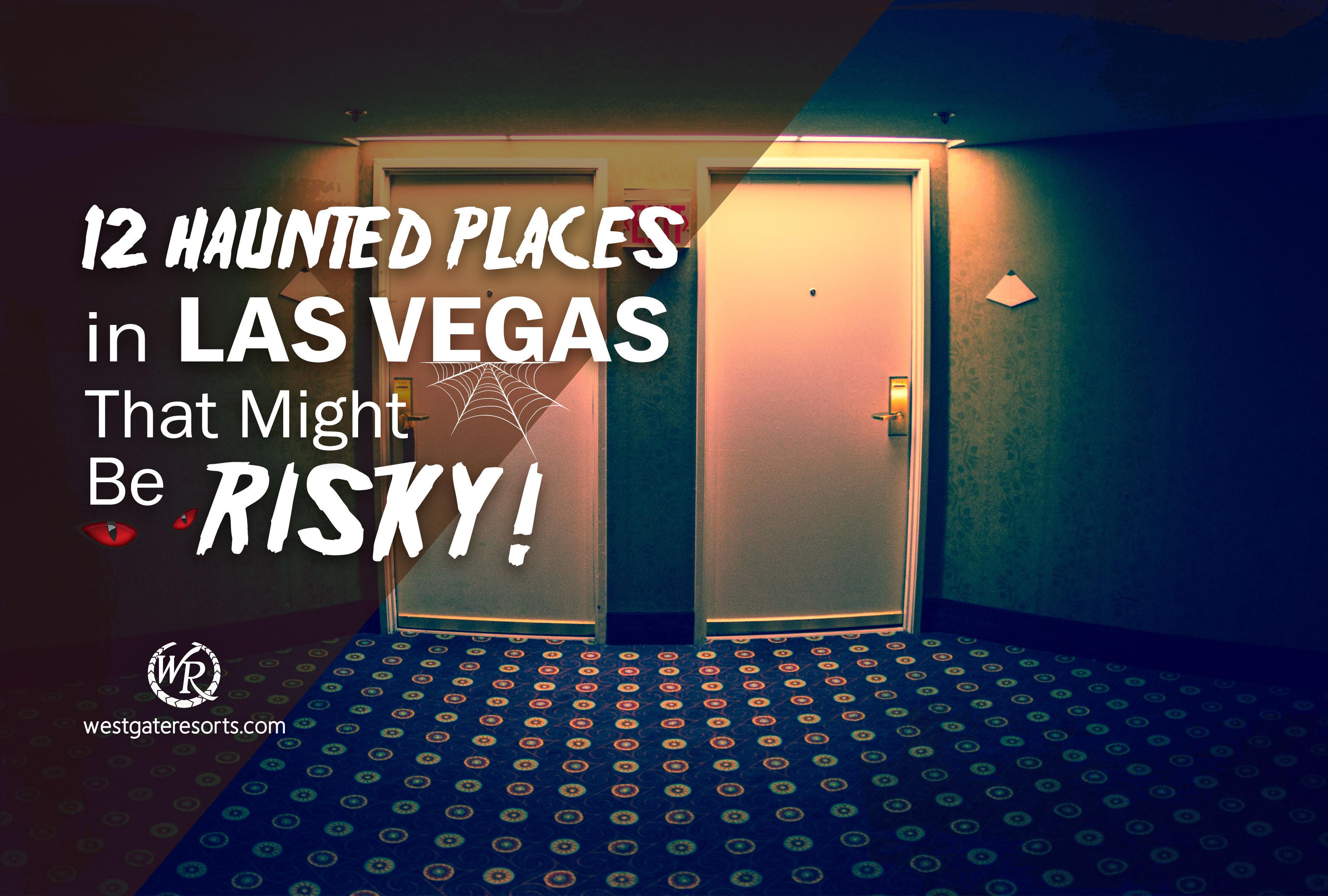Most haunted casino traditions resort casino