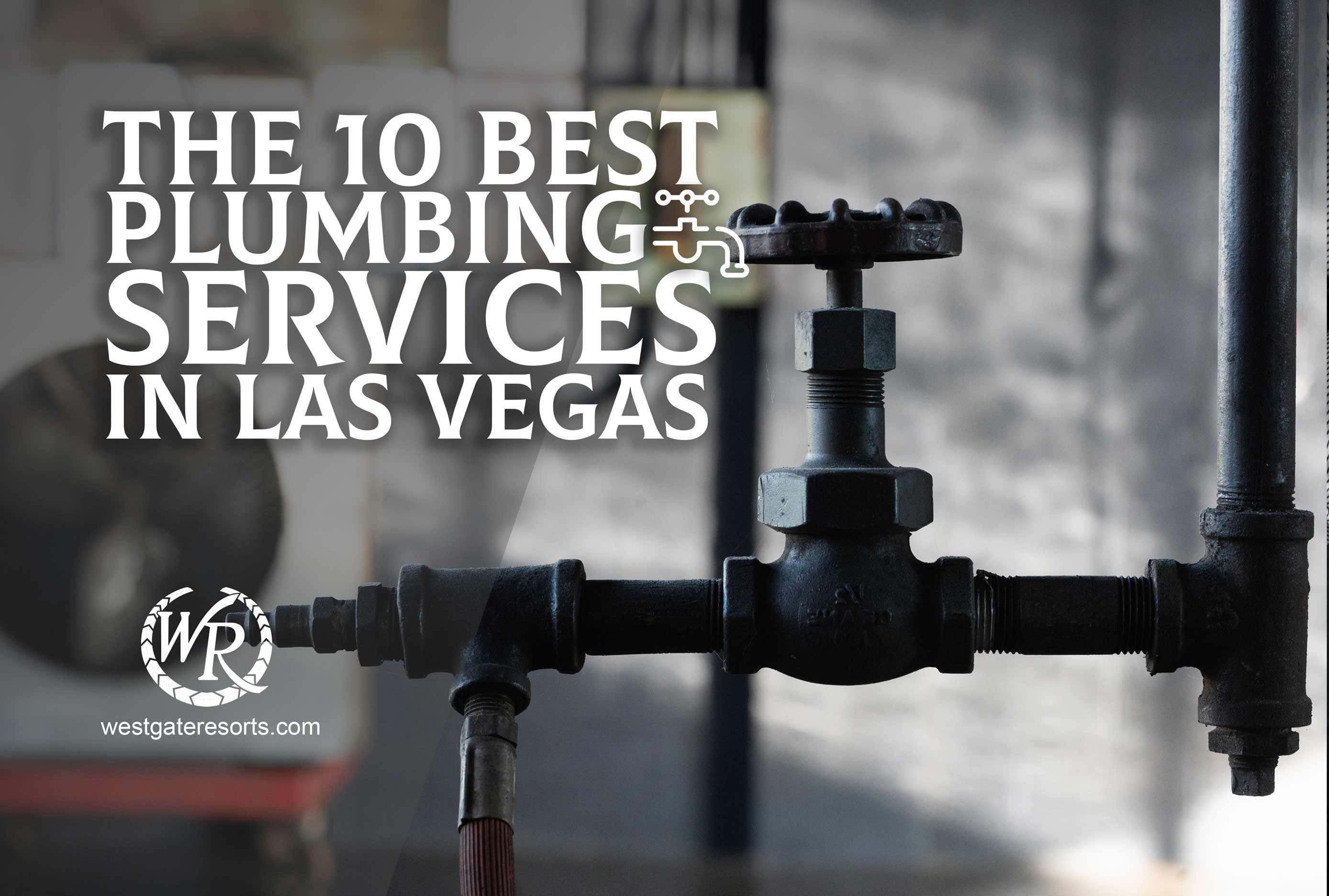 The Top 10 Plumbers in Las Vegas