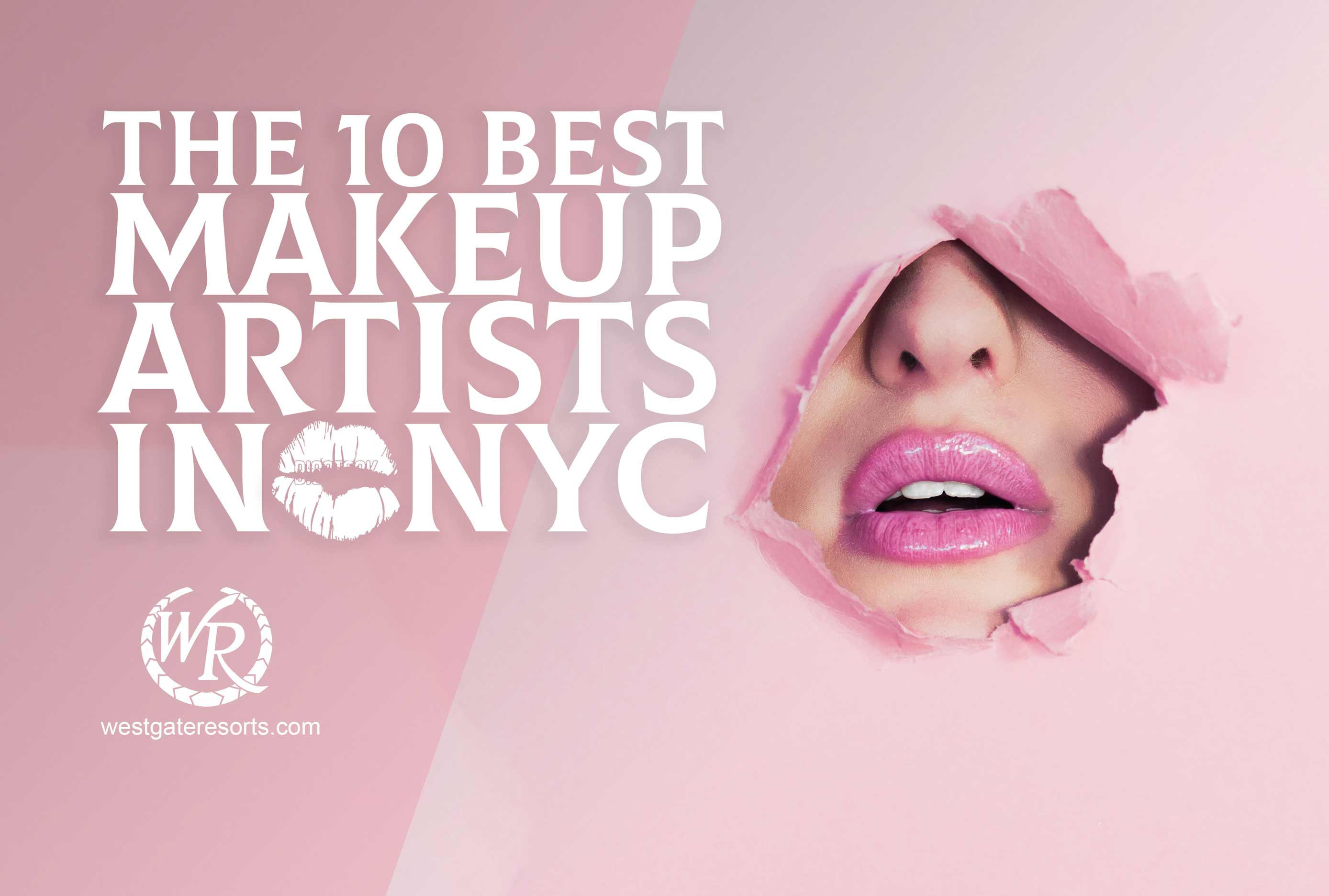 The 10 Best Makeup Artists in NYC