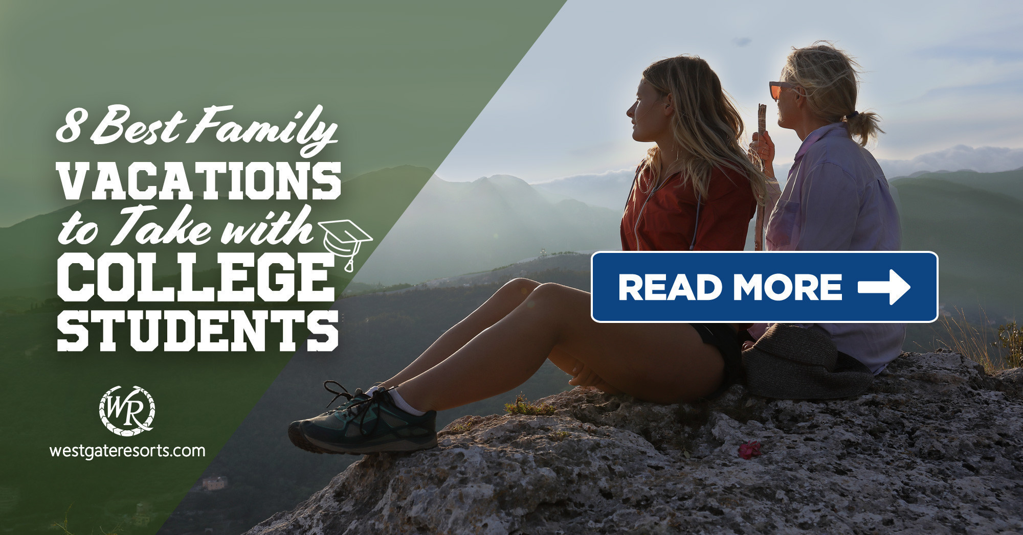 8 Best Vacations To Take With College Students | Westgate Travel Blog