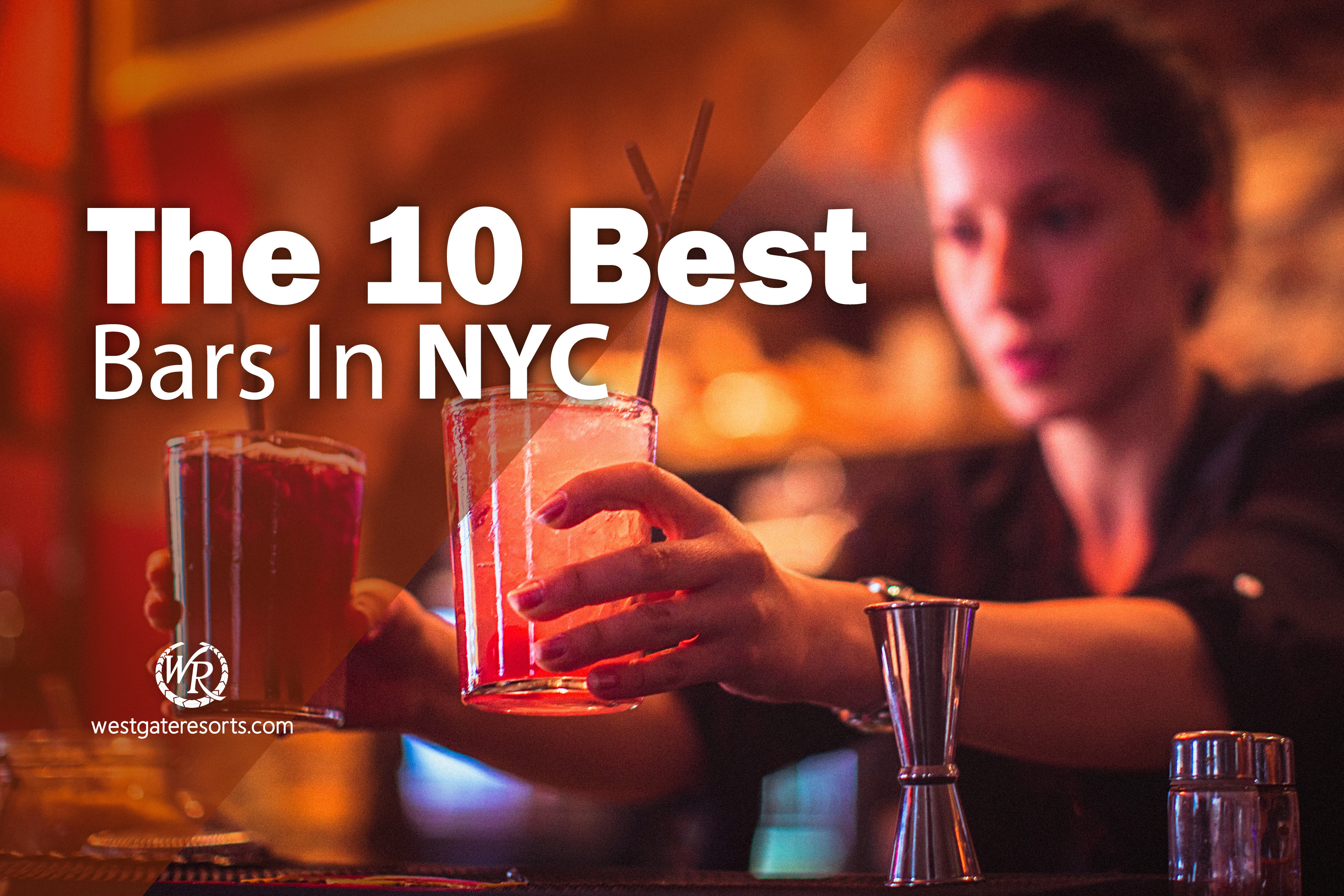 The 10 Best Bars in NYC