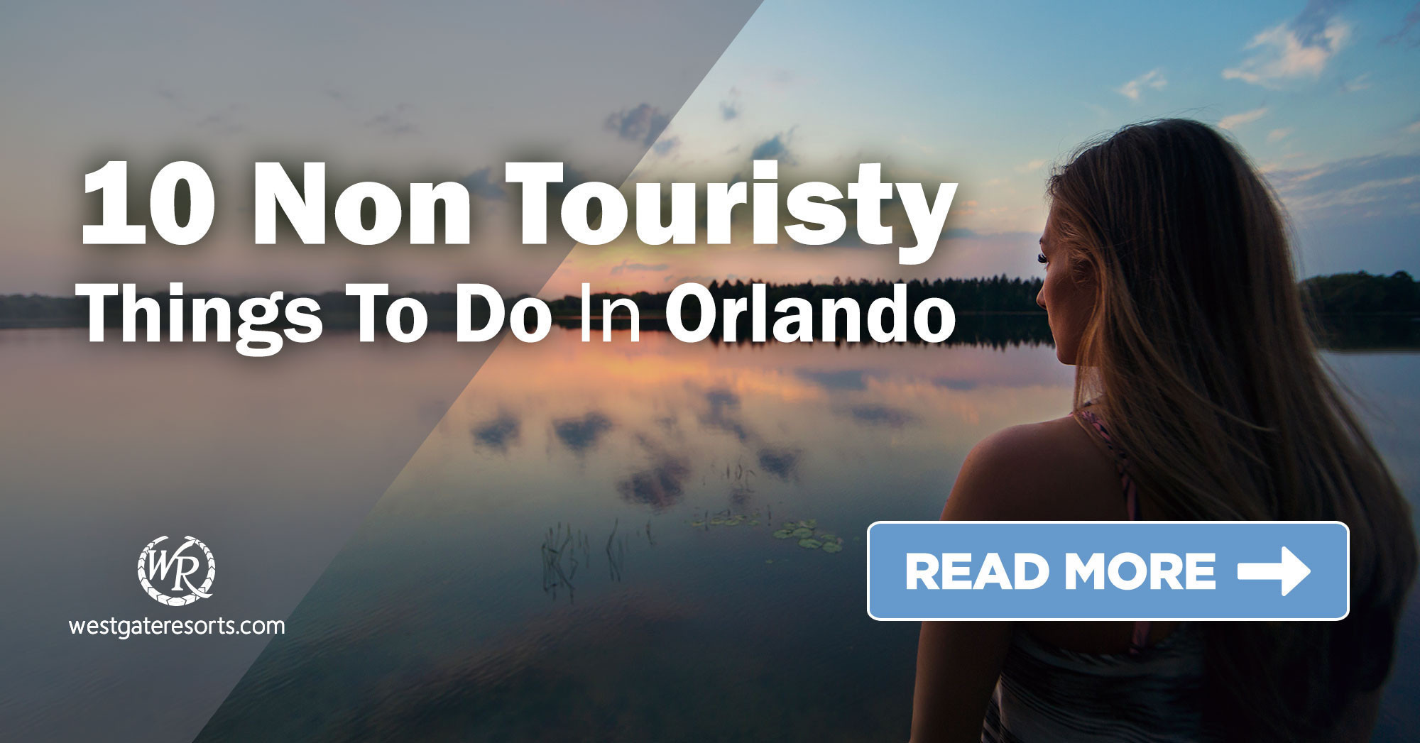 Top 10 Non Touristy Things to Do in Orlando | Westgate Travel Blog