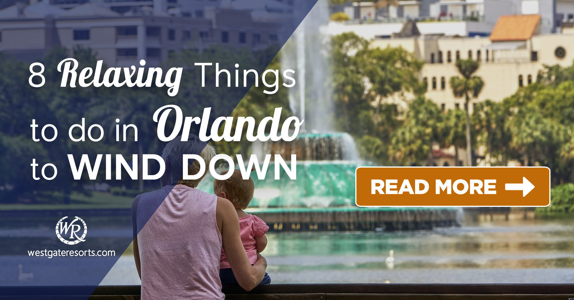 8 Relaxing Things to Do in Orlando to Wind Down | Westgate Resorts Travel Blog