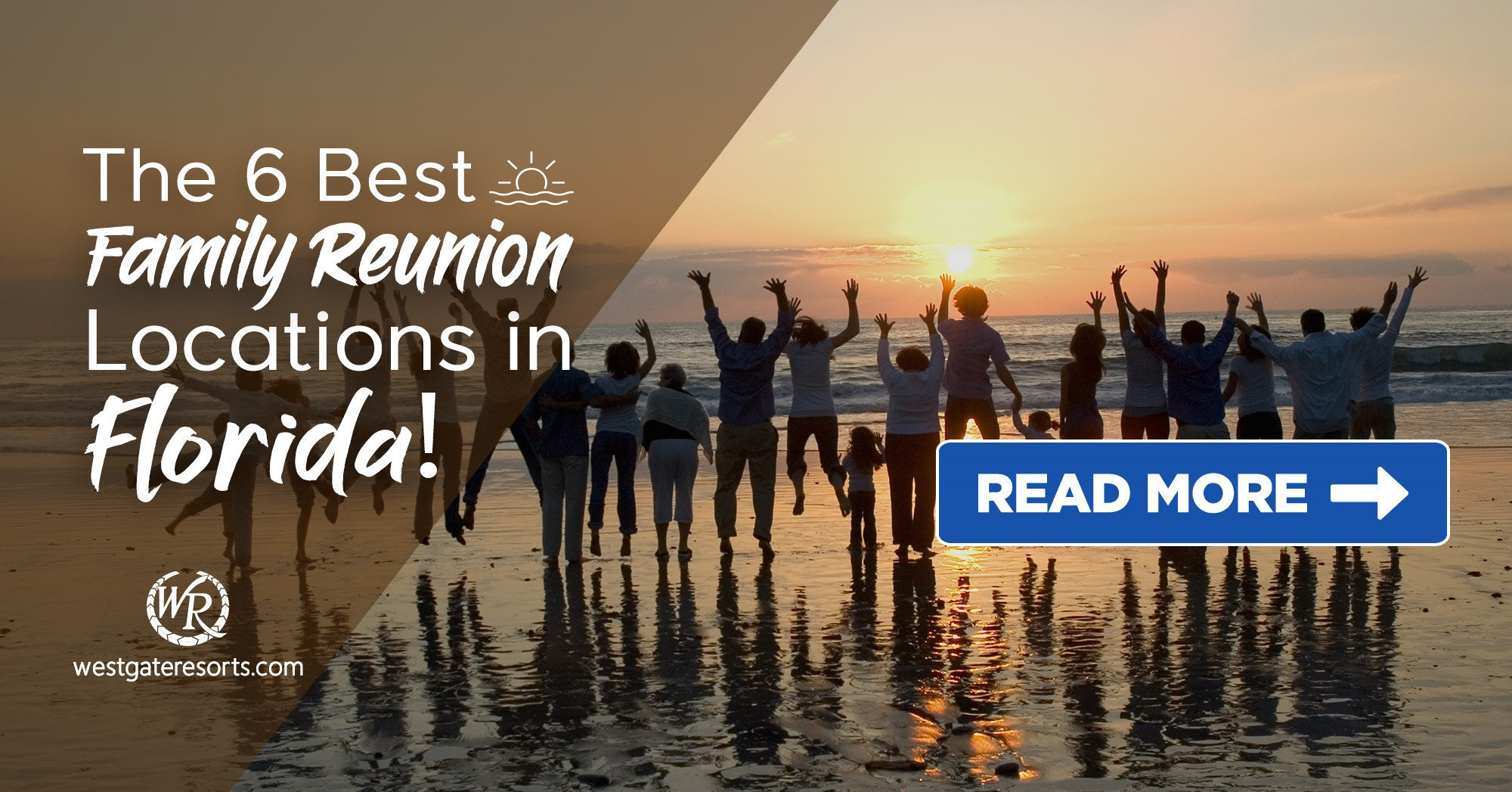 The 6 Best Family Reunion Locations in Florida!