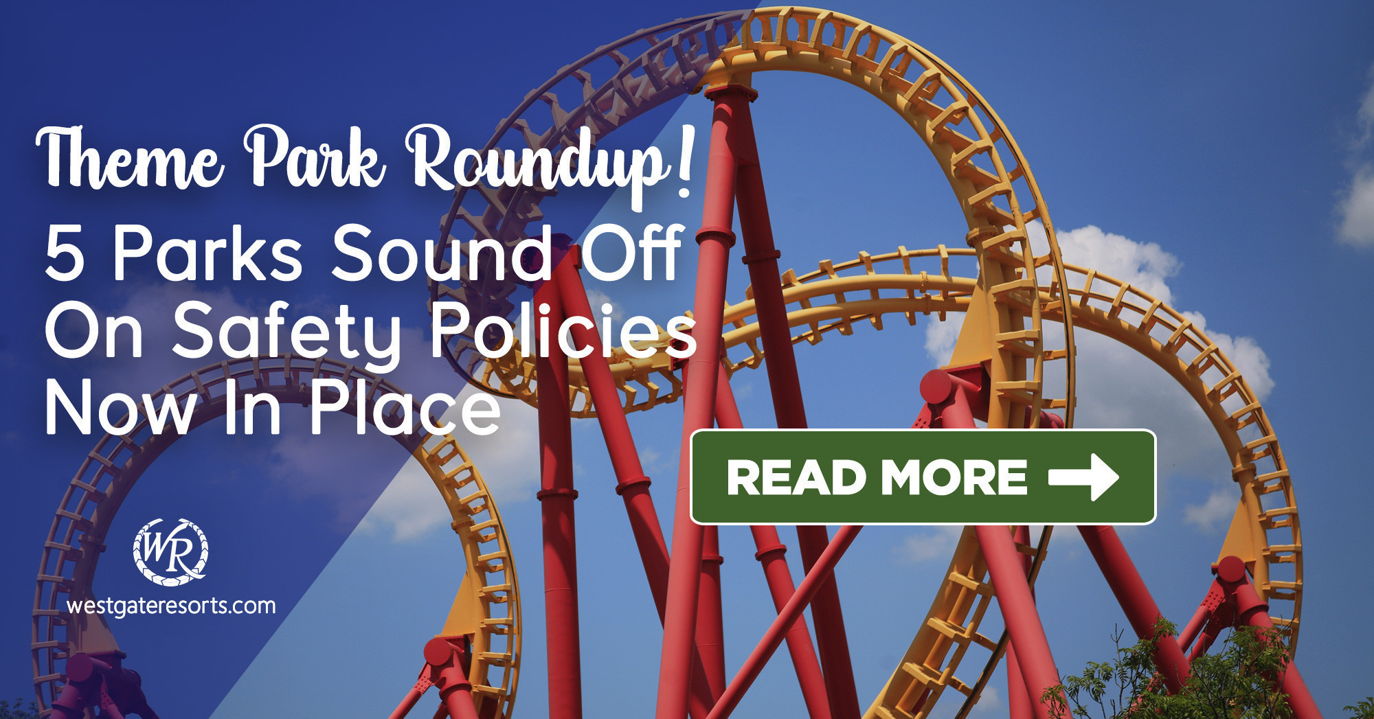 Theme Park Roundup! 5 Parks Sound Off On Safety Policies Now In Place