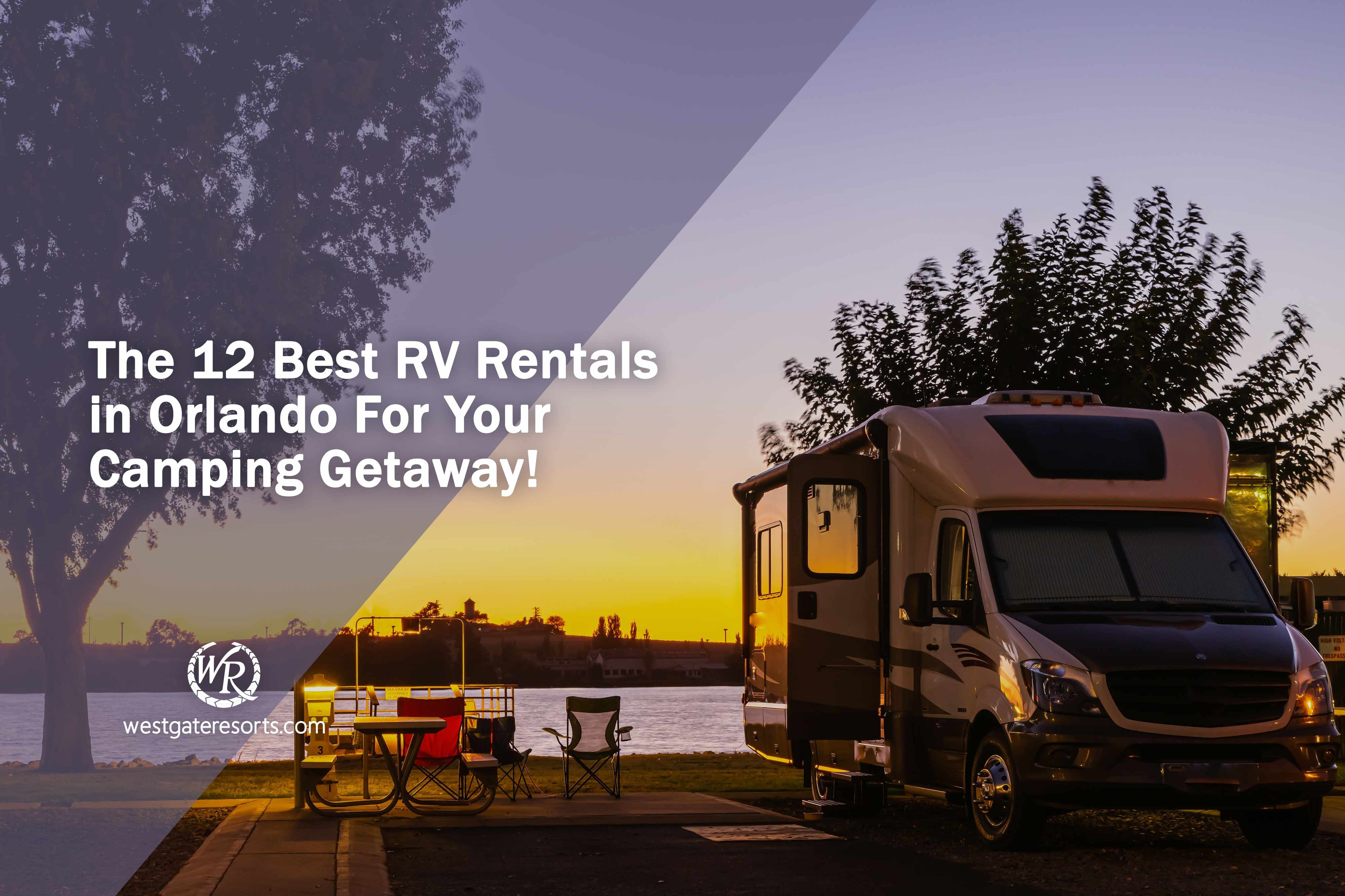 The 12 Best RV Rentals in Orlando For Your Camping Getaway!