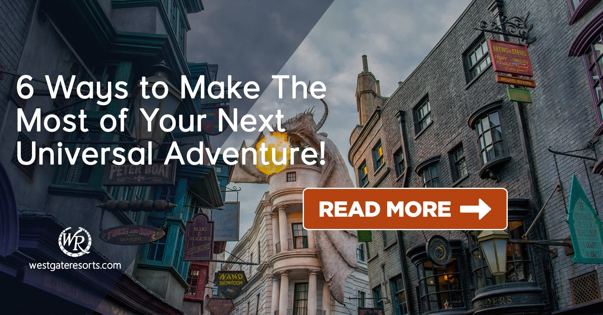 6 Ways to Make The Most of Your Next Universal Adventure!