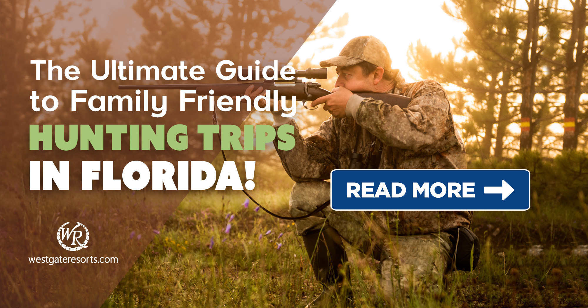 The Ultimate Guide to Family Friendly Hunting Trips in Florida!