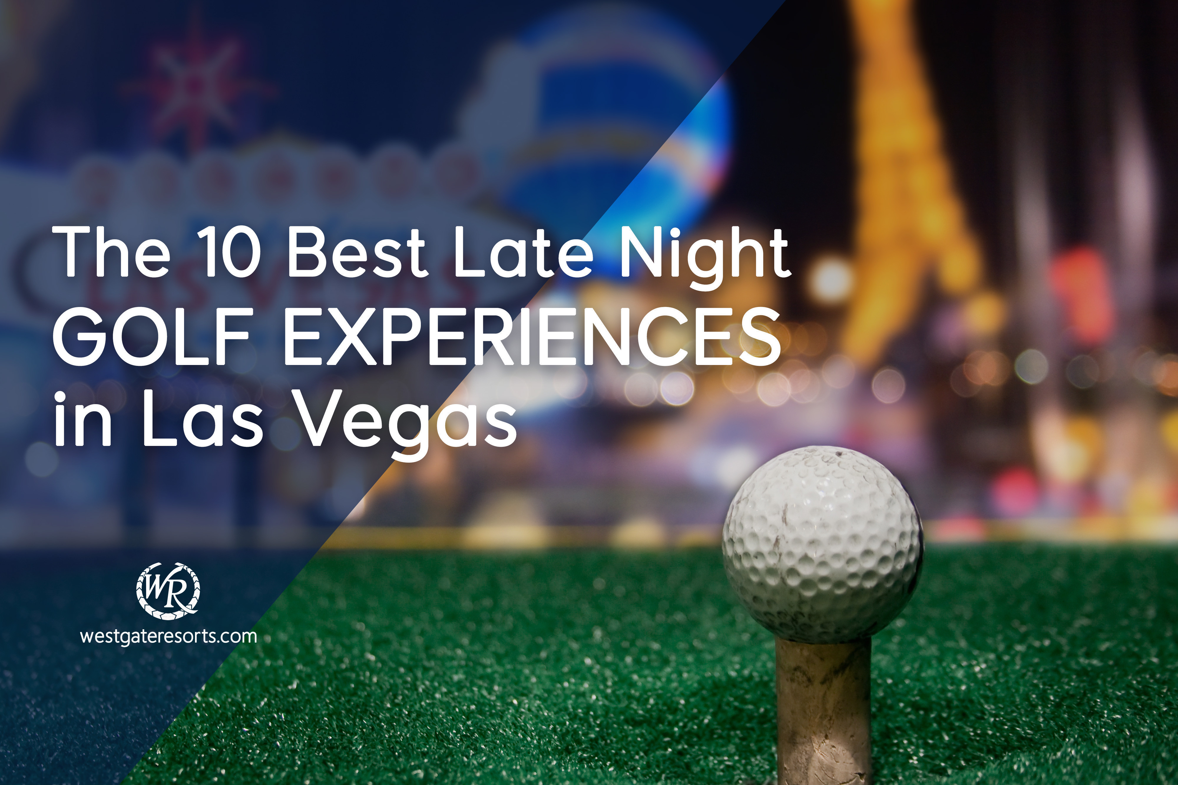 The 10 Best Late Night Golf Experiences in Las Vegas