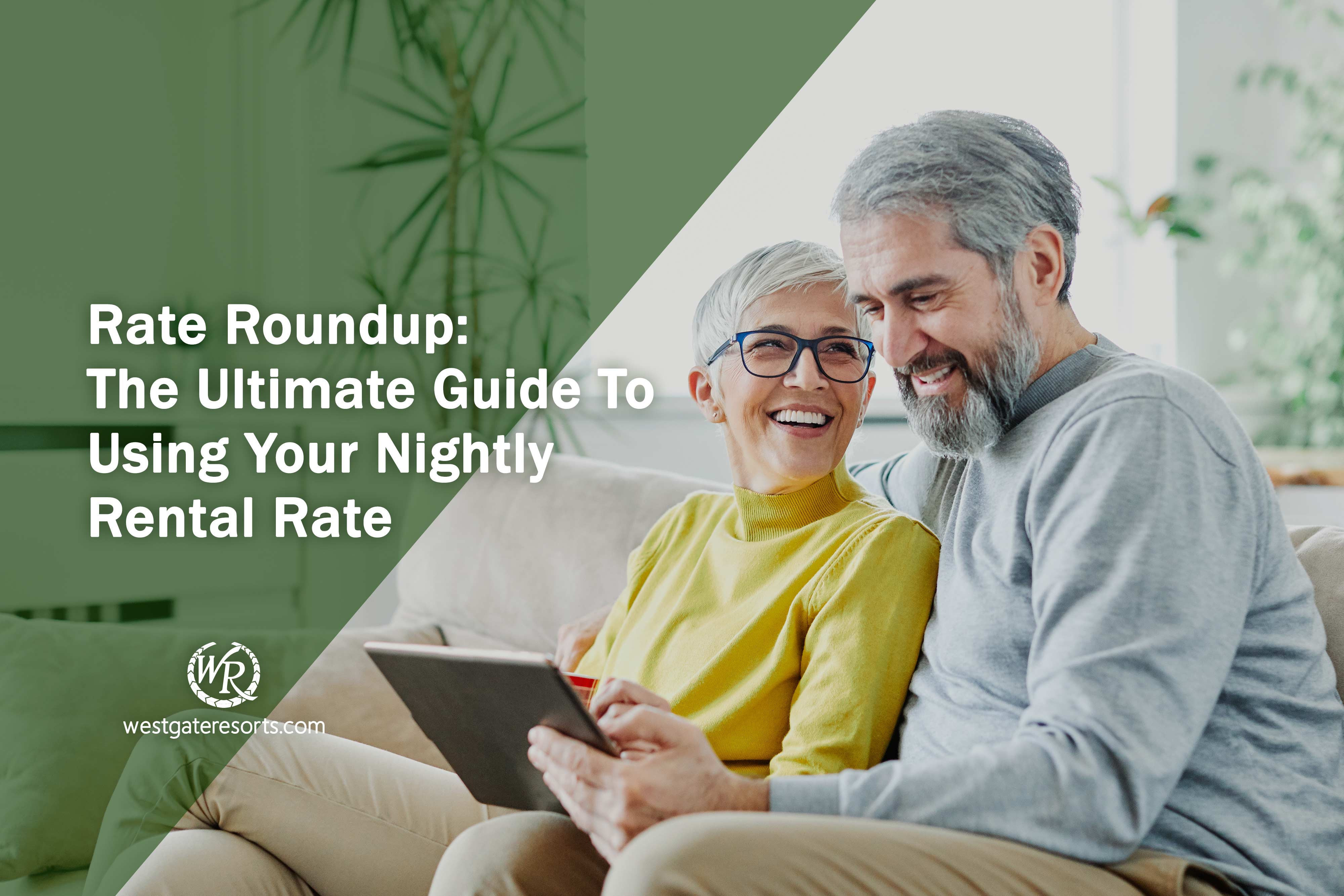 Rate Roundup: The Ultimate Guide to Using Your Nightly Rental Rate