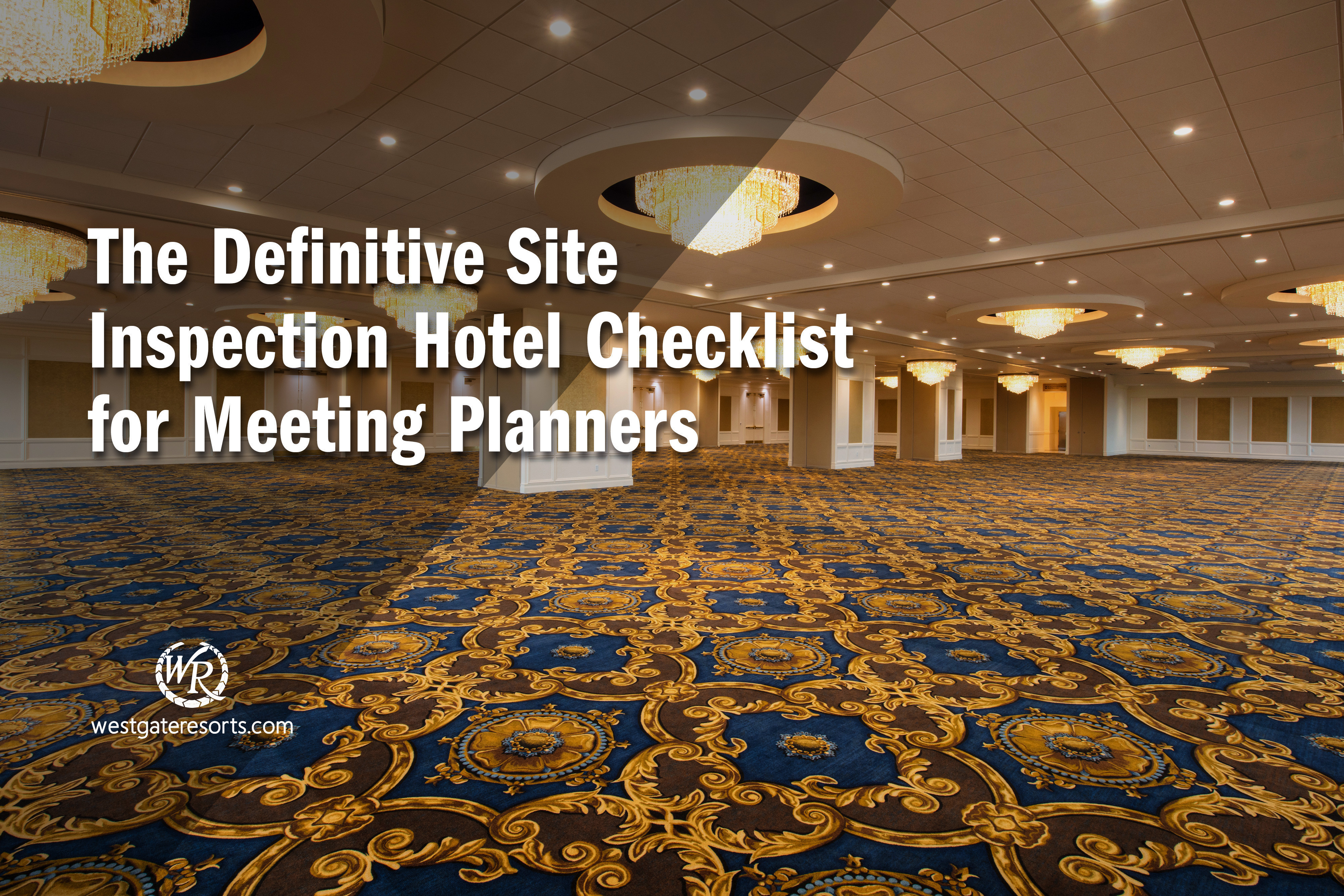 The Definitive Site Inspection Hotel Checklist for Meeting Planners
