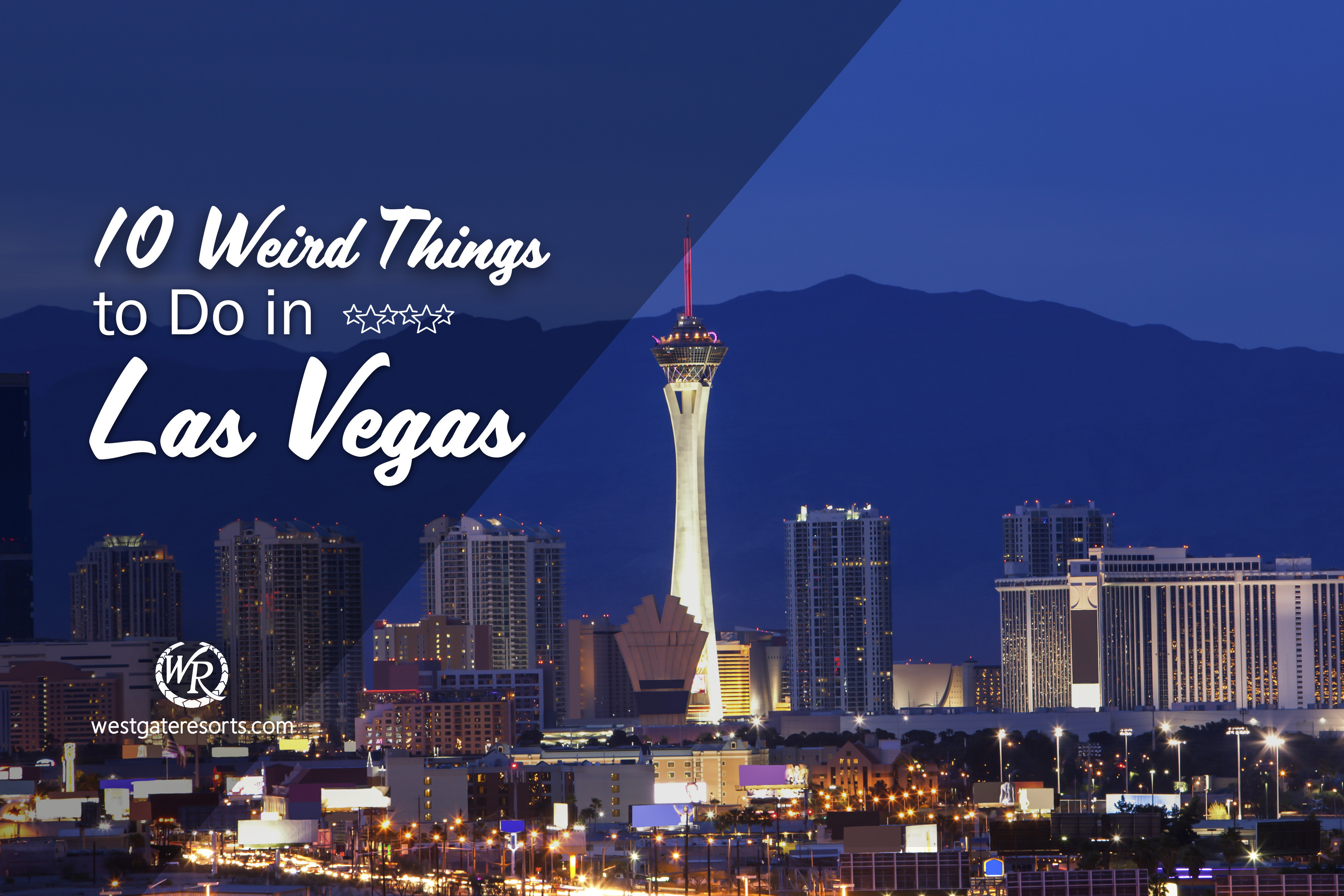 10 Weird Things to Do in Las Vegas