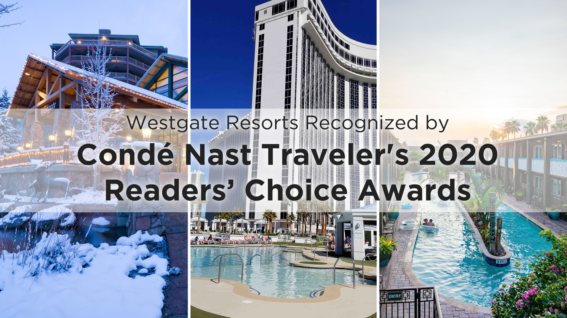 Westgate Resorts Recognized by Condé Nast Traveler's 2020 Readers' Choice Awards
