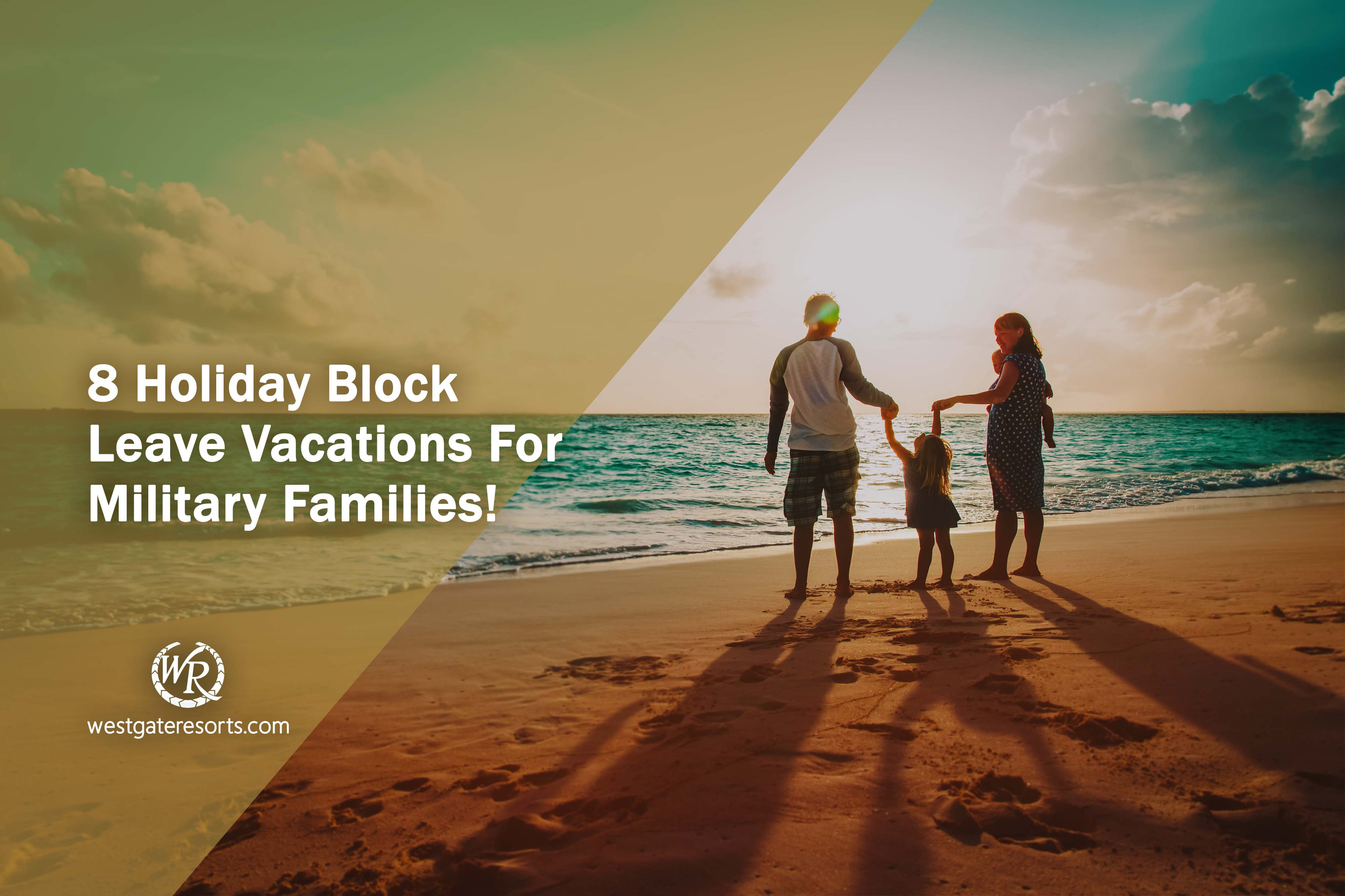 8 Holiday Block Leave Vacations For Military Families!