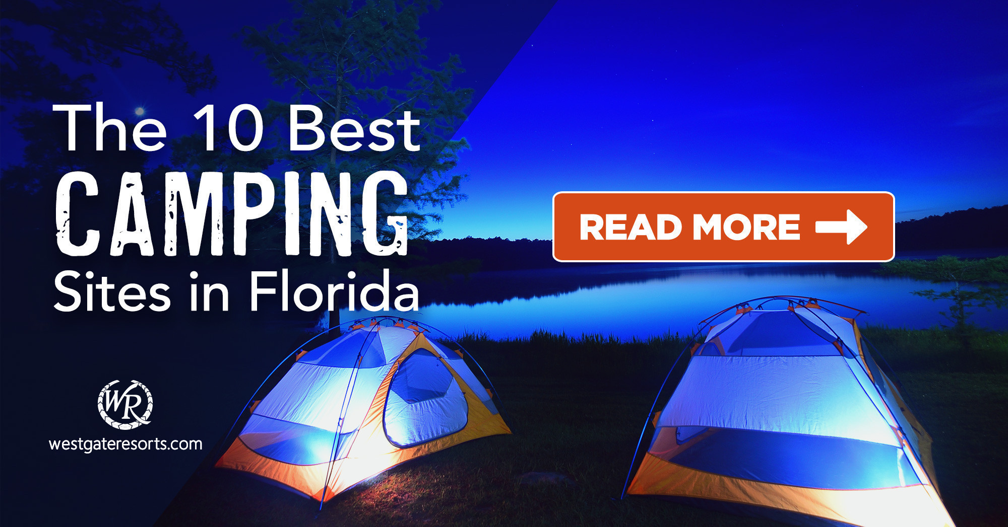 The 10 Best Camping Sites in Florida For Families