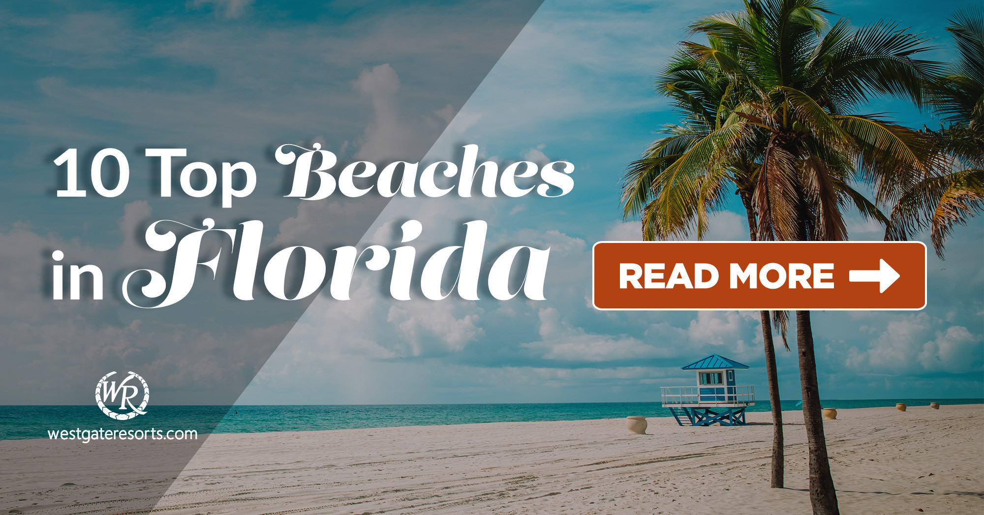 The 10 Top Beaches in Florida