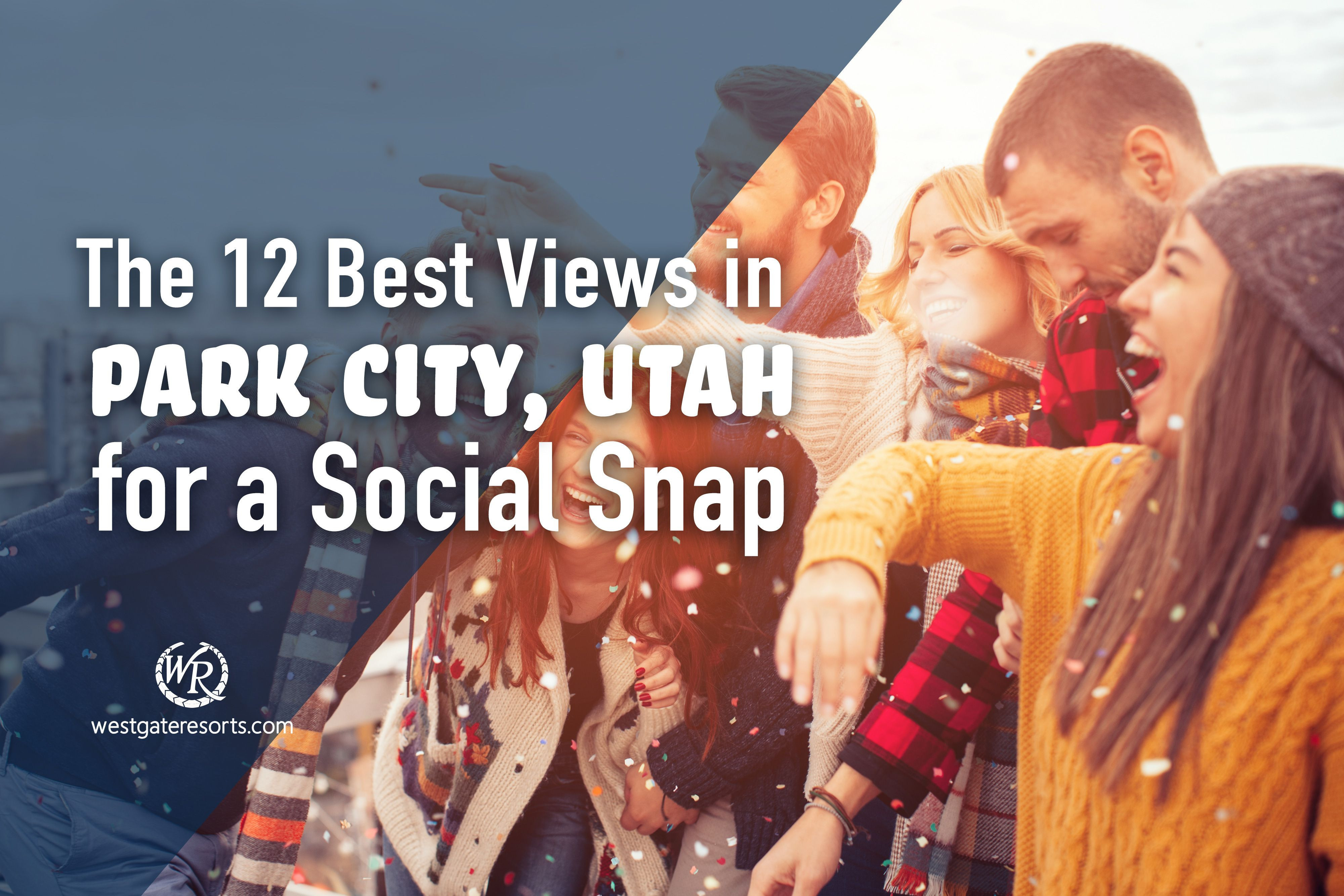 The 12 Best Views in Park City, Utah for a Social Snap