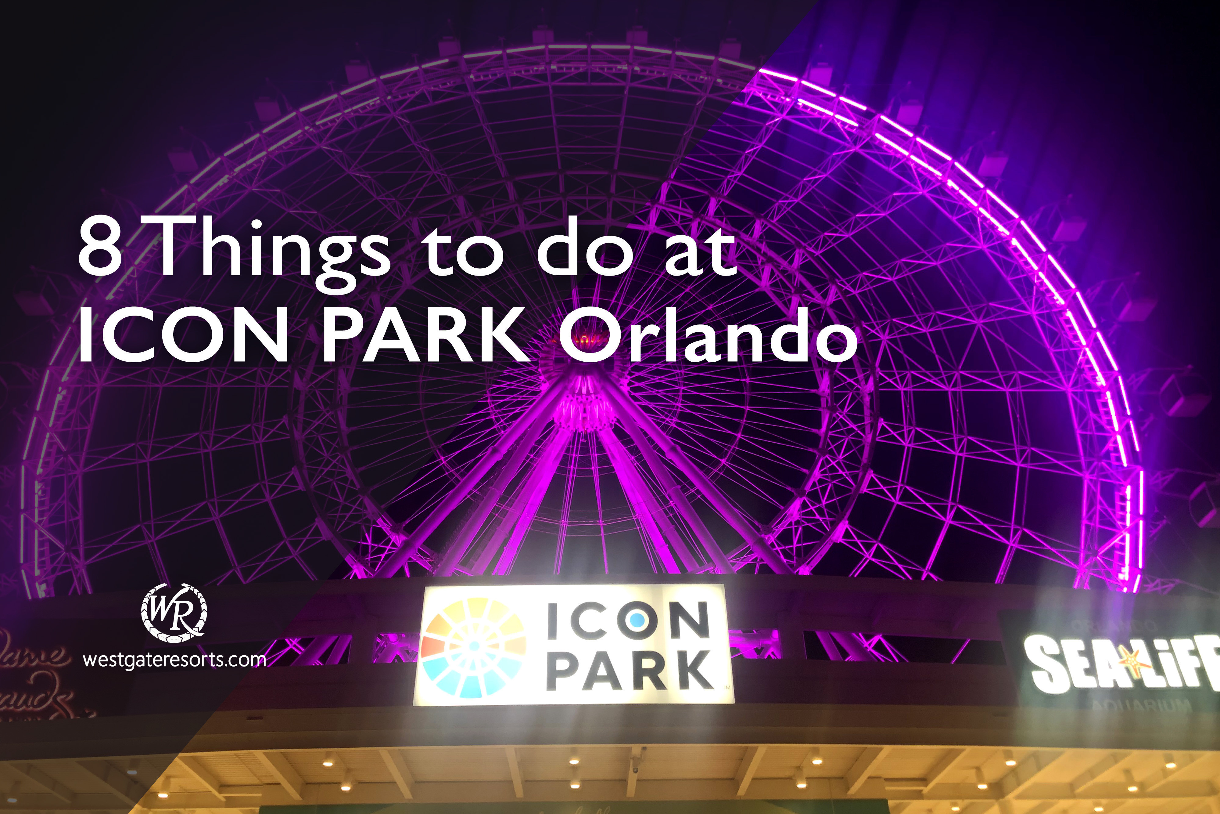8 Things to do at Icon Park Orlando