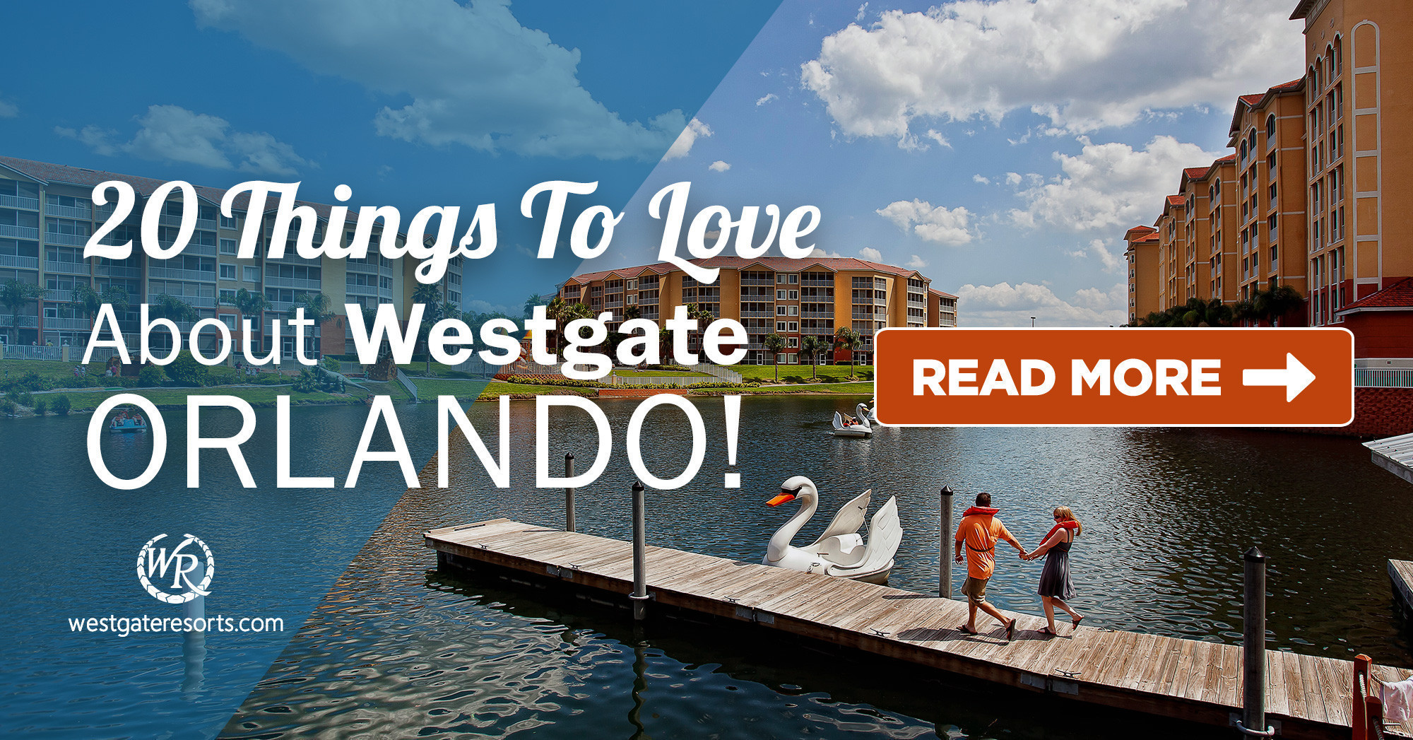 20 Things To Love About Westgate Orlando!