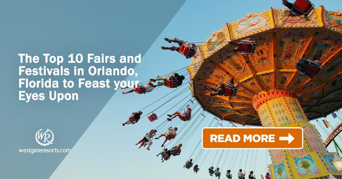 The Top 10 Fairs and Festivals in Orlando Florida to Feast your Eyes Upon