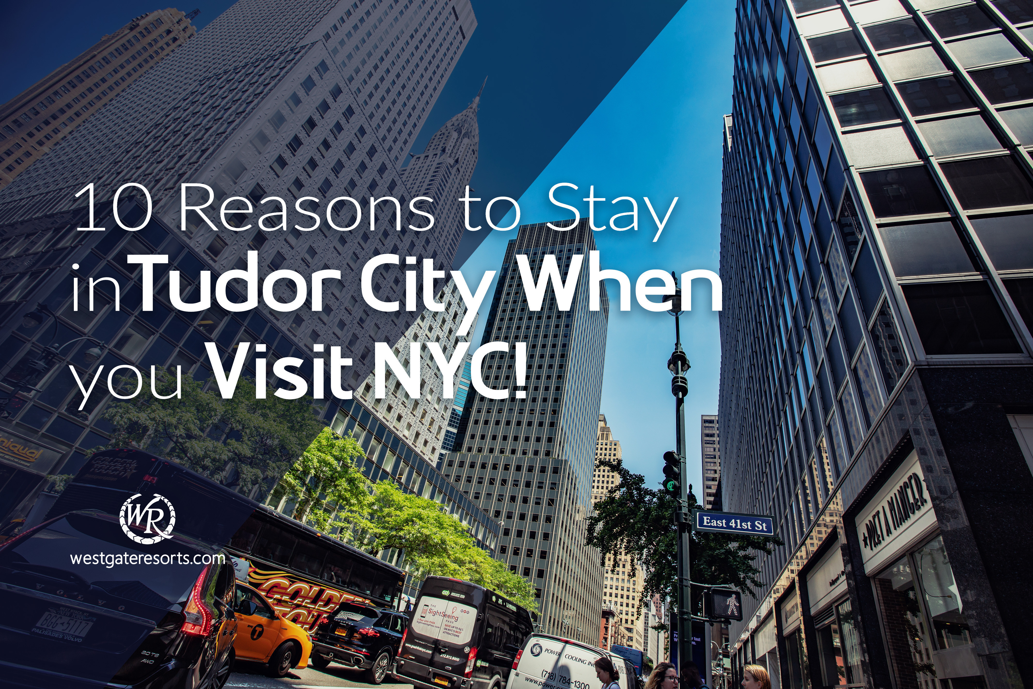 10 Reasons to Stay in Tudor City When You Visit NYC!