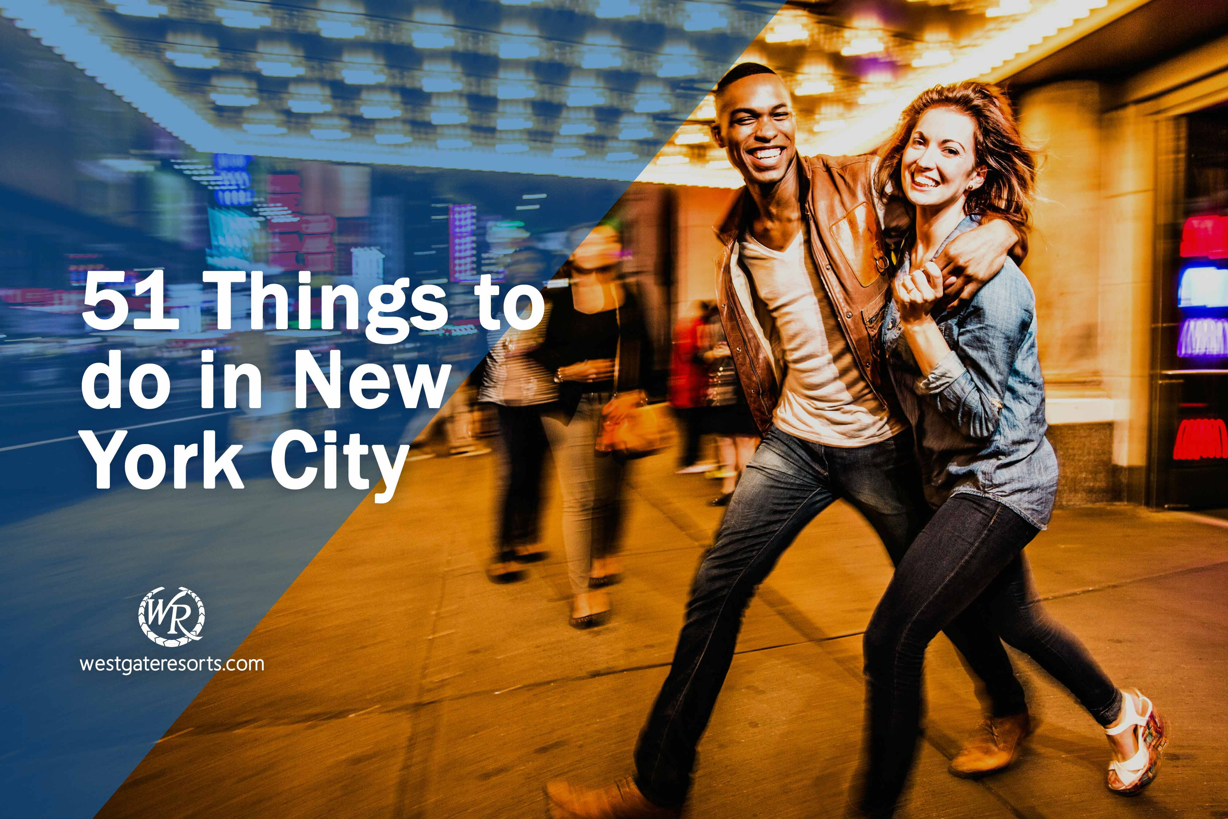 51 Things to do in NYC