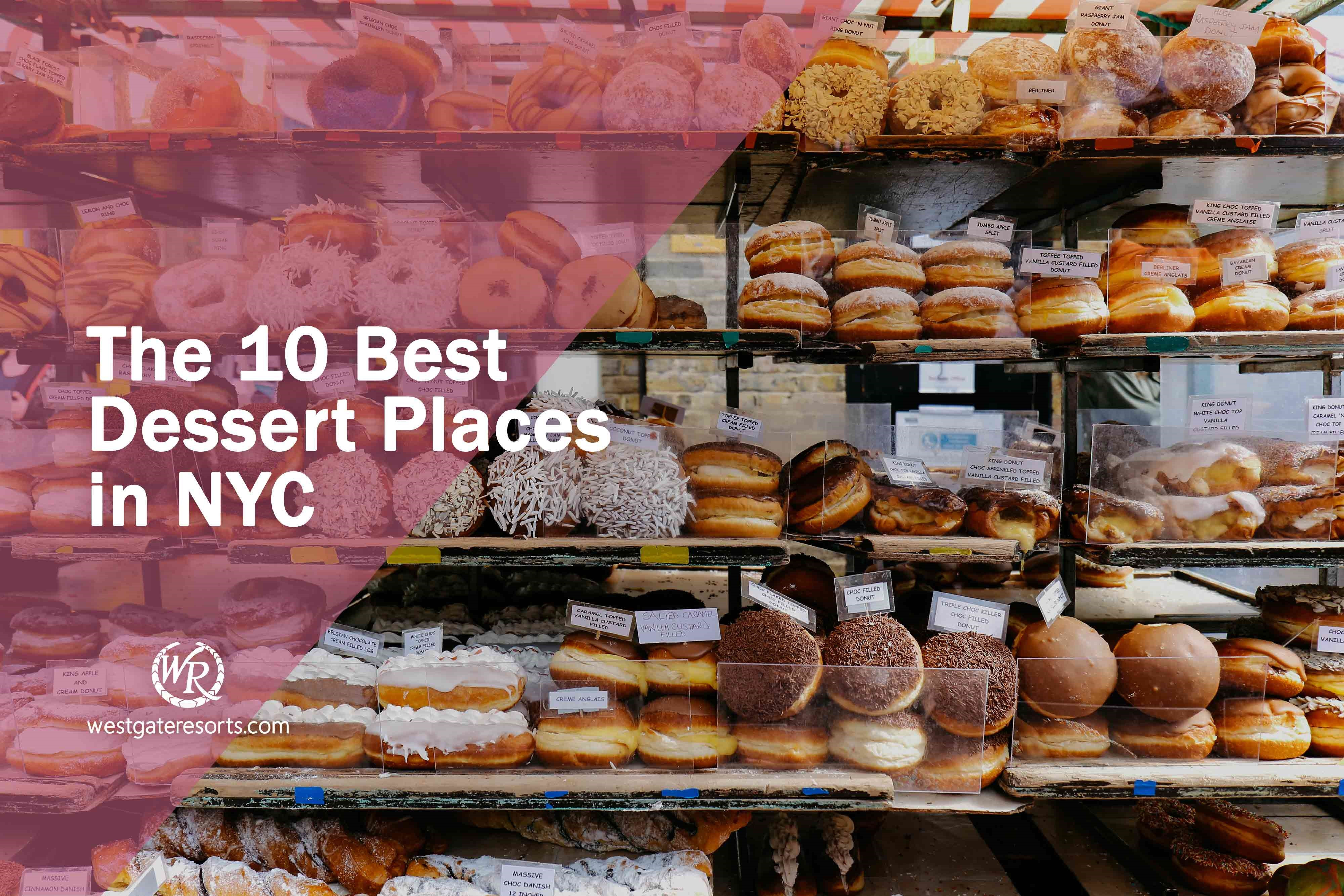 The 10 Best Dessert Places in NYC