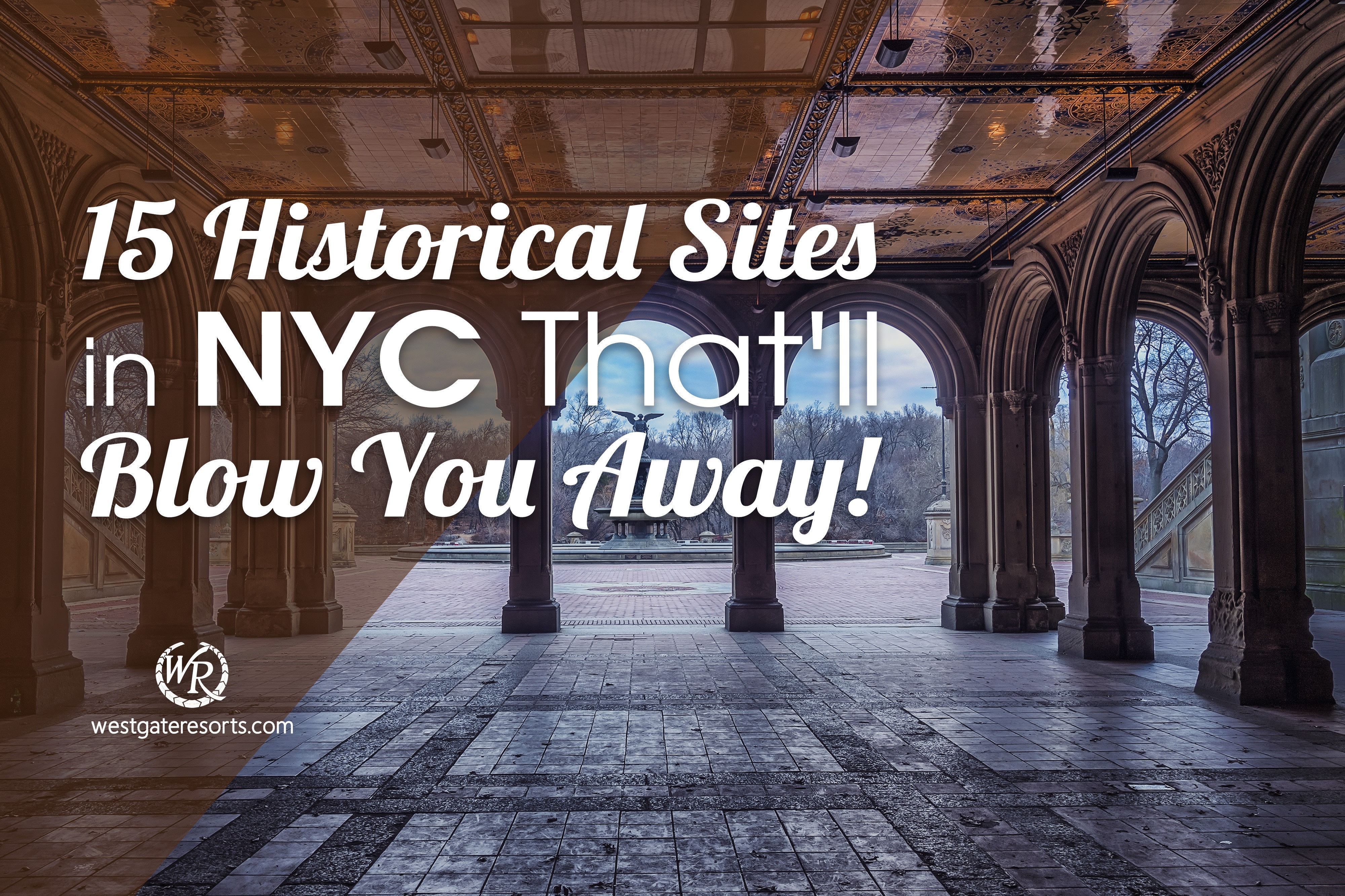 15 Historical Sites in NYC That'll Blow You Away!