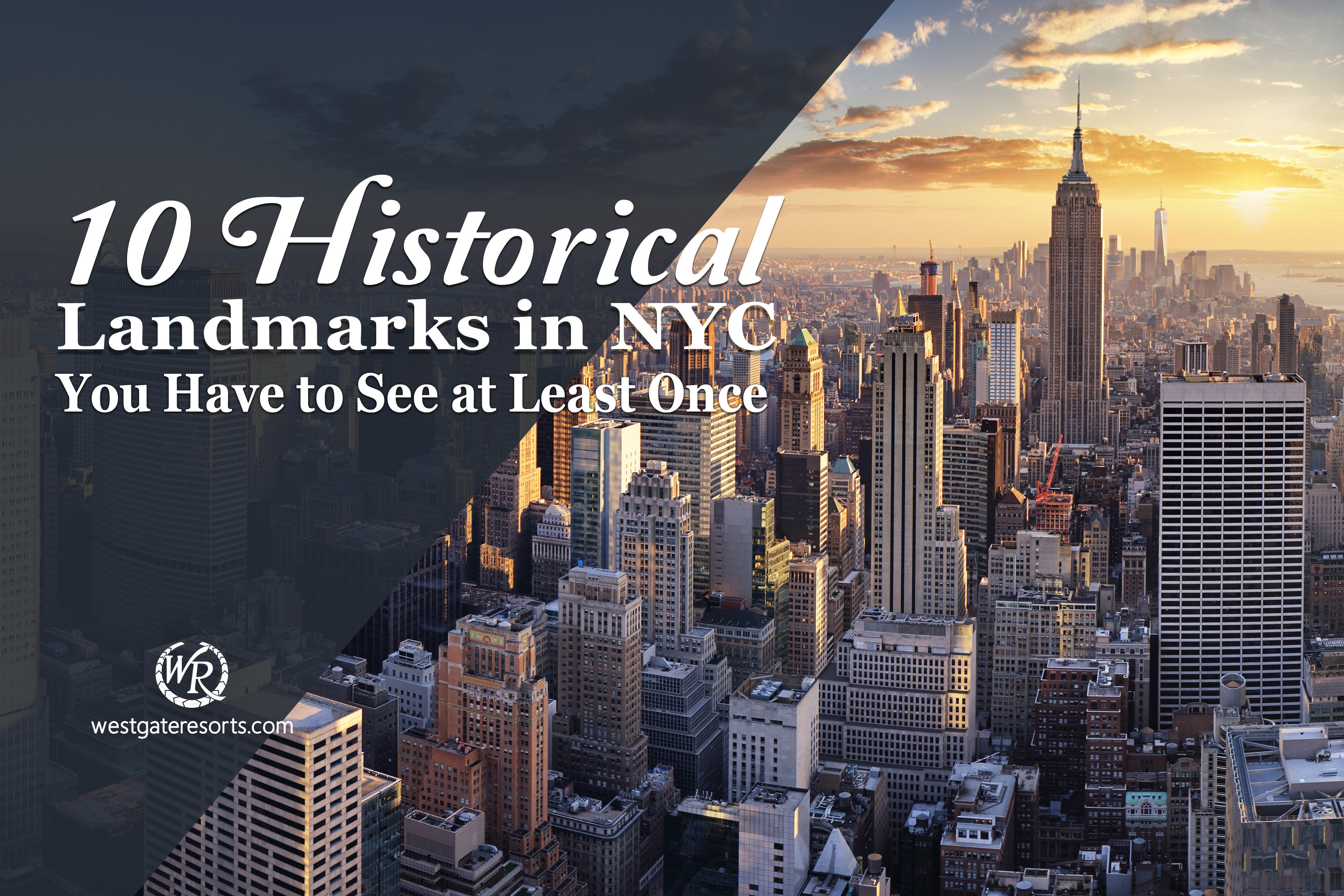 10 Historical Landmarks in NYC You Have to See at Least Once