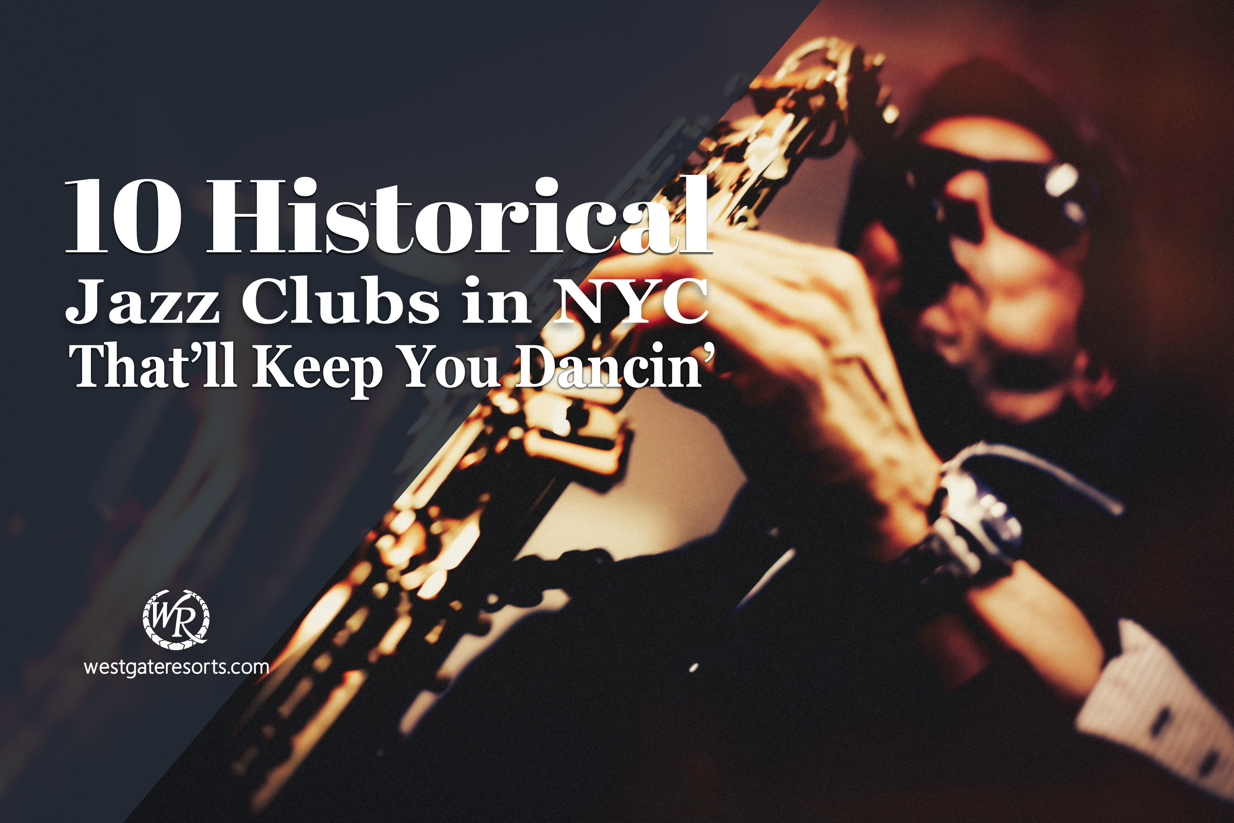 10 Historical Jazz Clubs in NYC That'll Keep You Dancin'