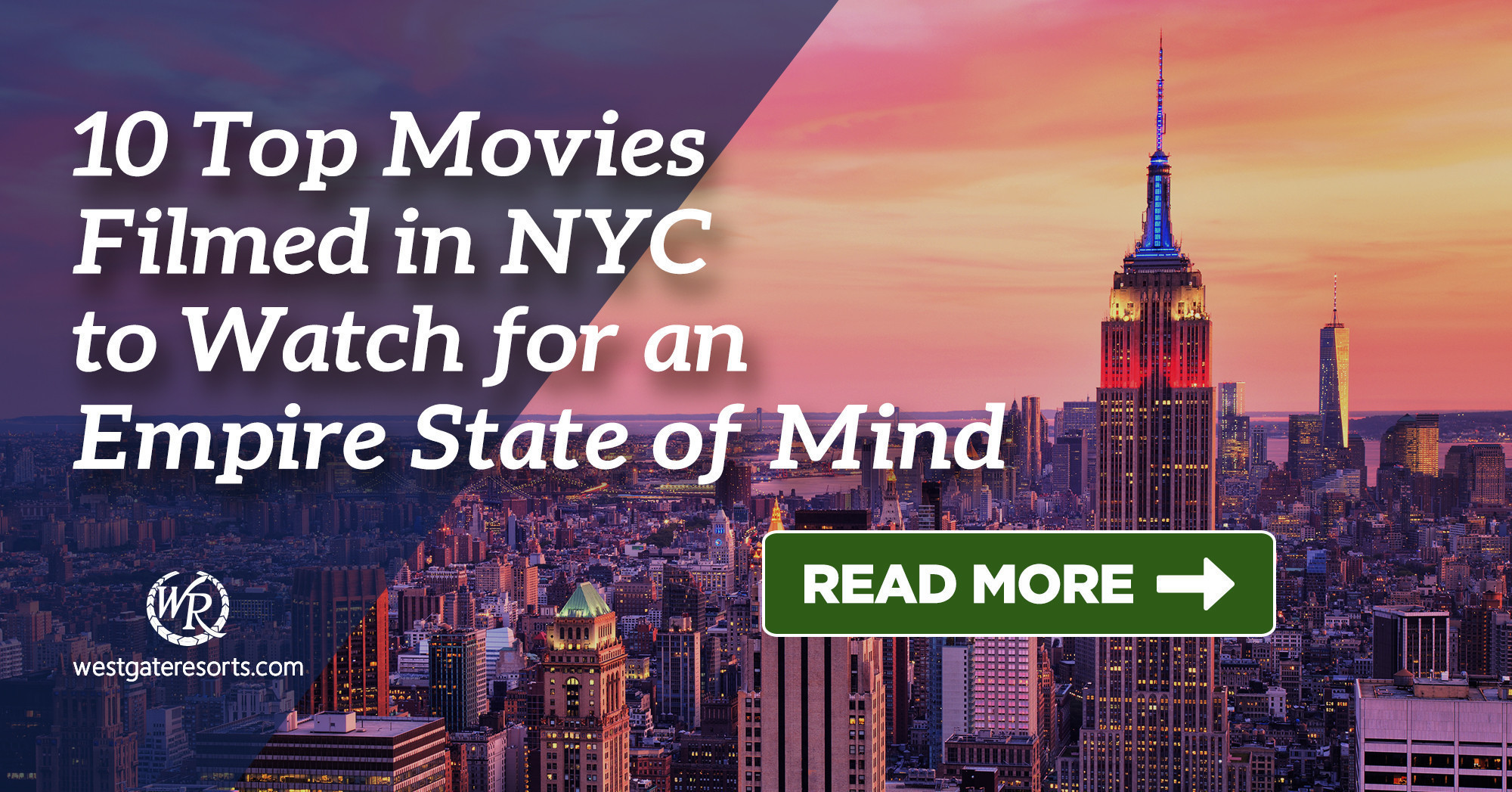 10 Top Movies Filmed in NYC to Watch for an Empire State of Mind
