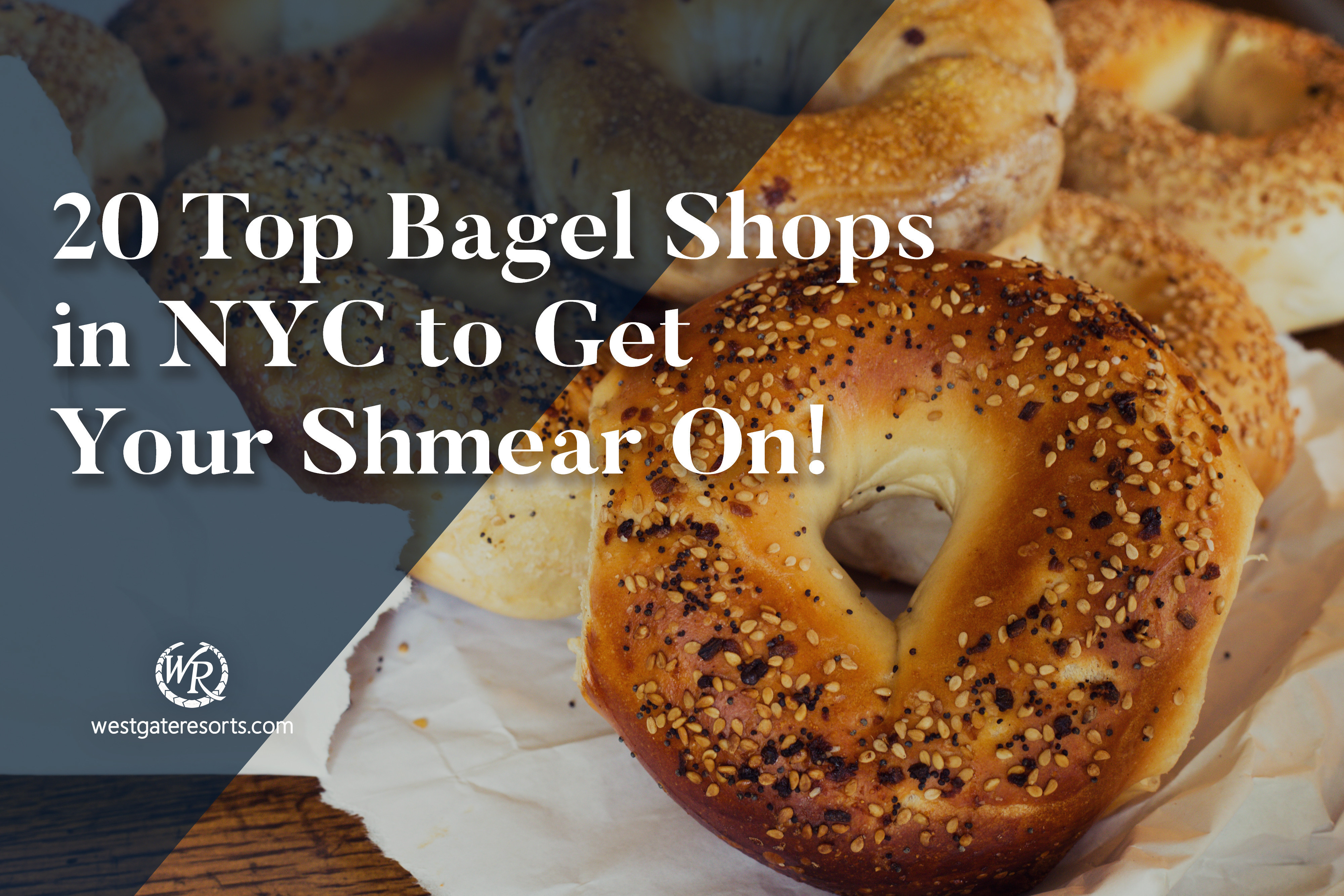 20 Top Bagel Shops in NYC to Get Your Shmear On!