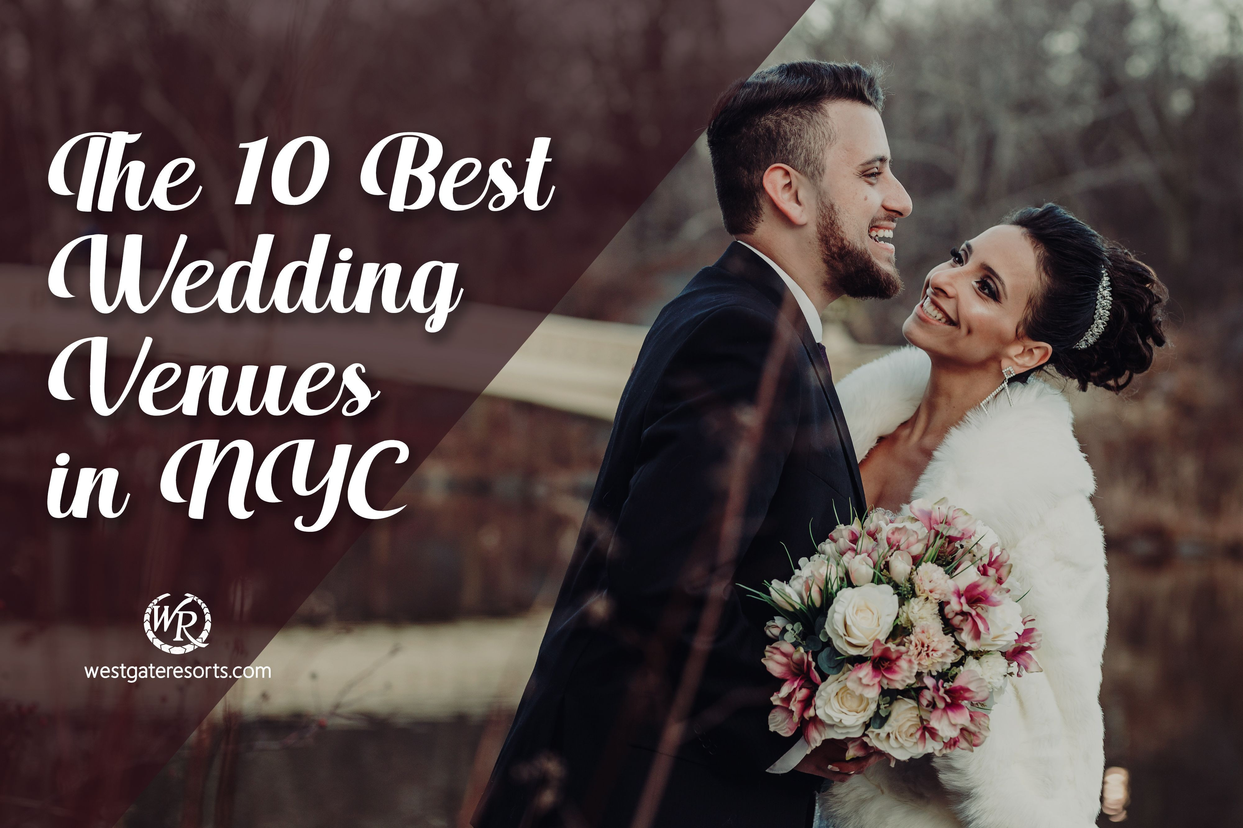 The 10 Best Wedding Venues NYC Locals Boast About