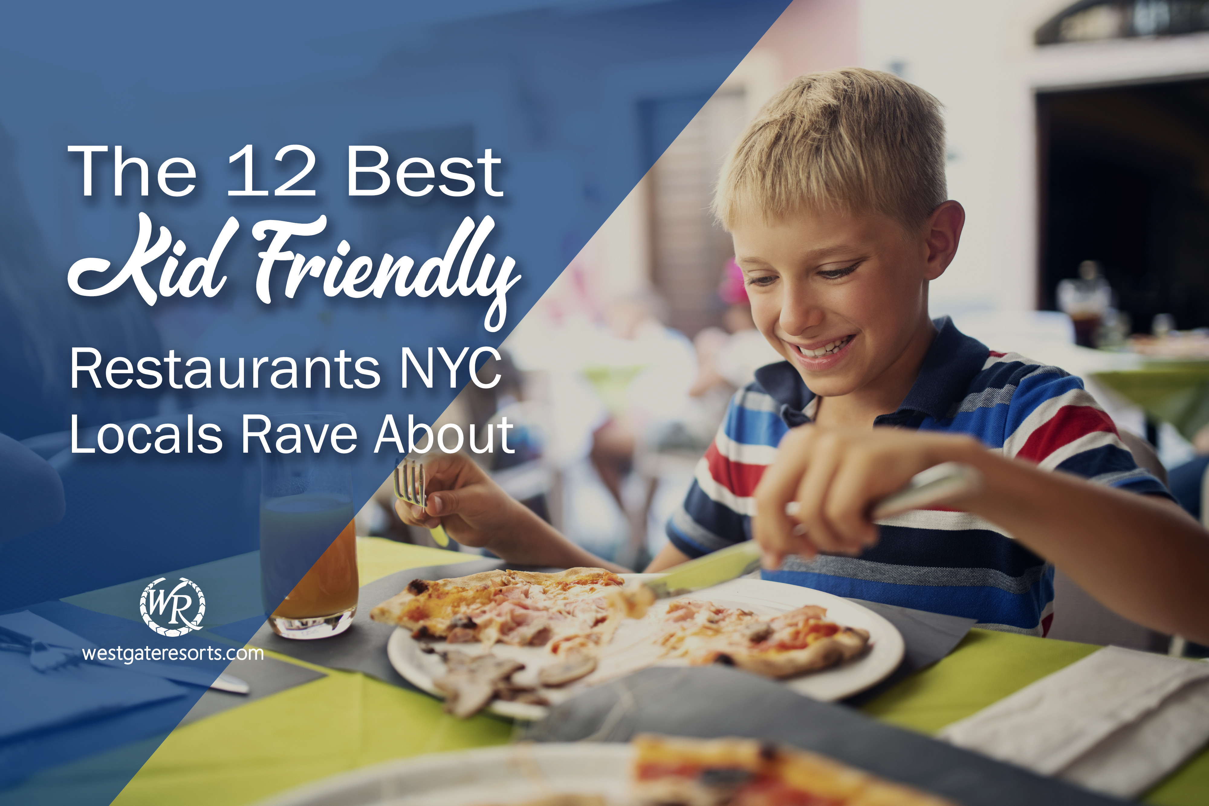 The 12 Best Kid Friendly Restaurants NYC Locals Rave About