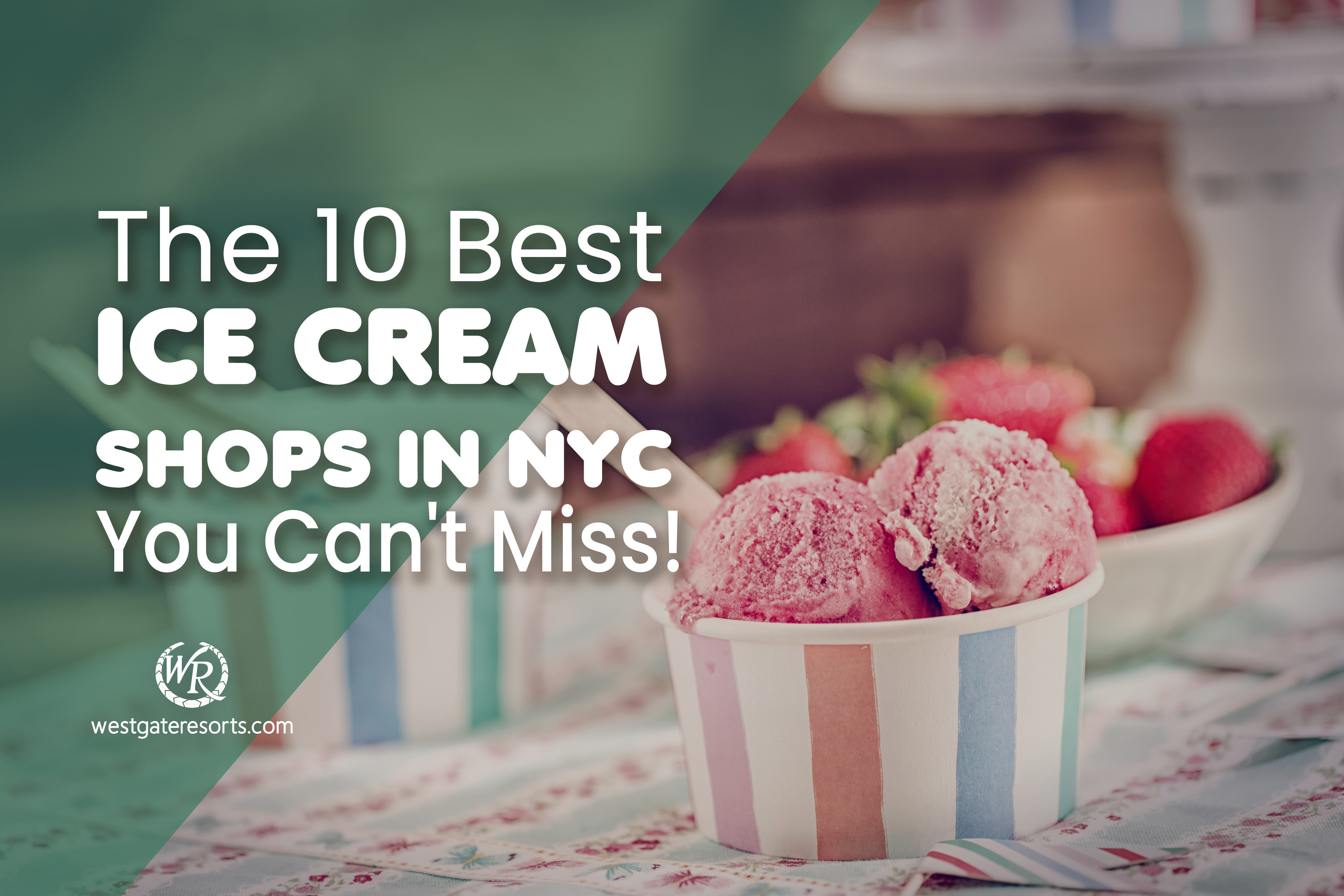 The 10 Best Ice Cream Shops In NYC To Keep You Chill!