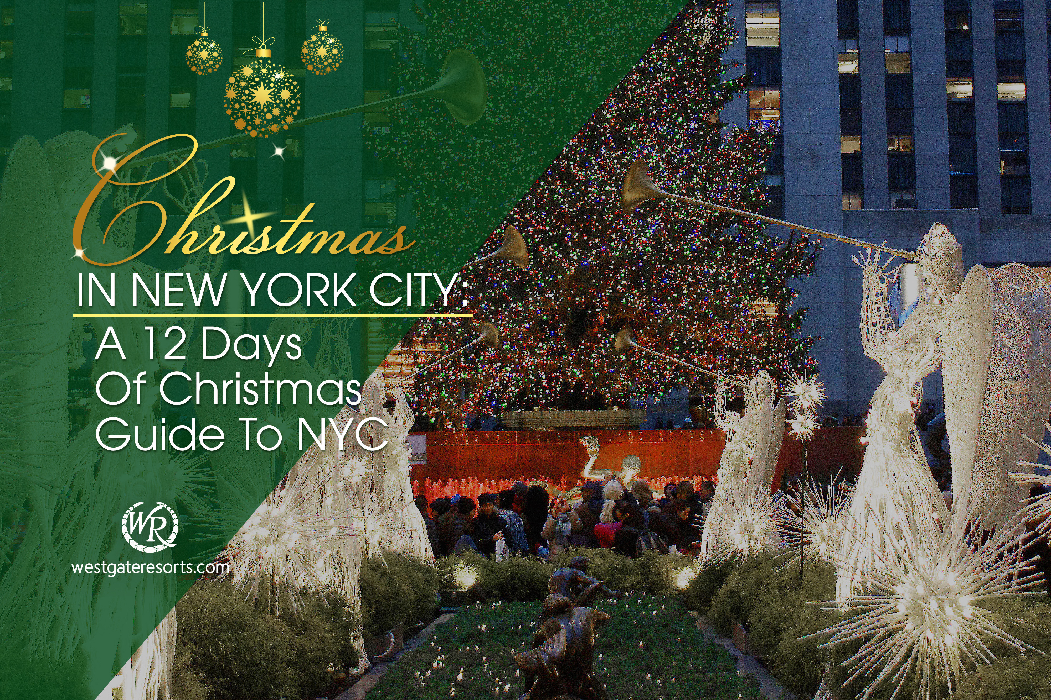 Christmas in New York City: A 12 Days Of Christmas Guide To NYC