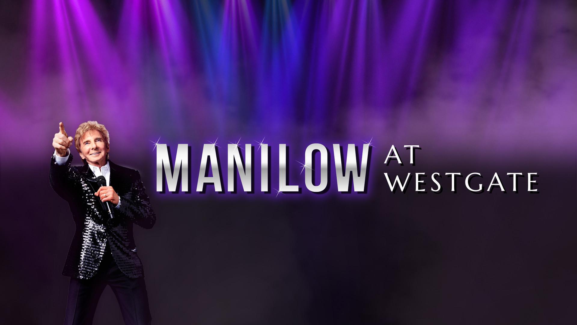 Barry Manilow - Westgate Las Vegas Resort & Casino