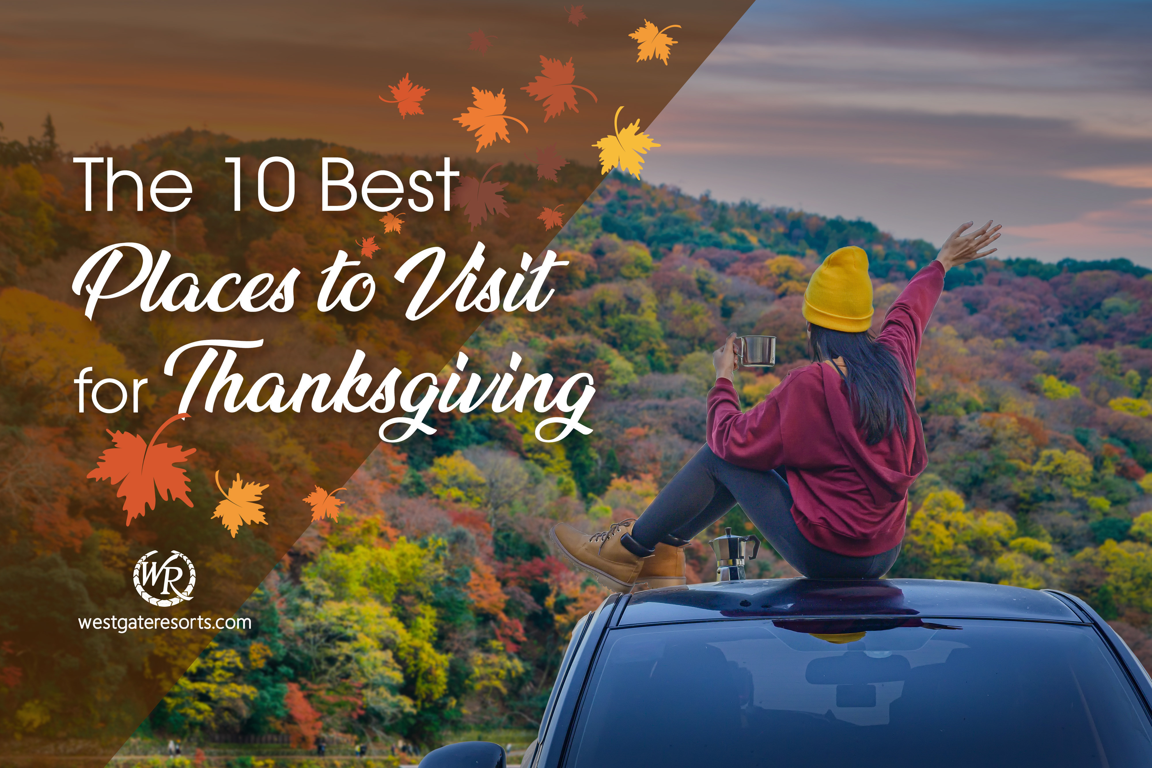 The 10 Best Places to Travel for Thanksgiving