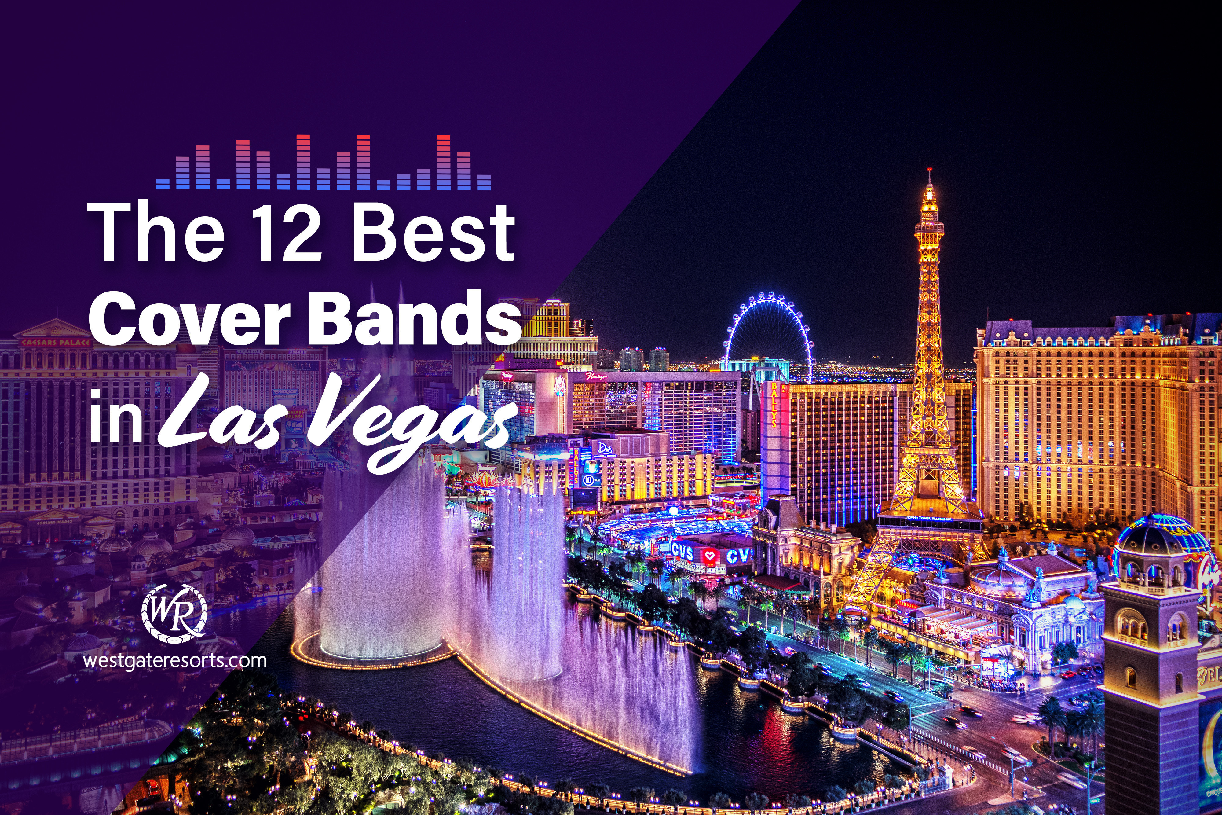 The 12 Best Cover Bands in Las Vegas (2021)